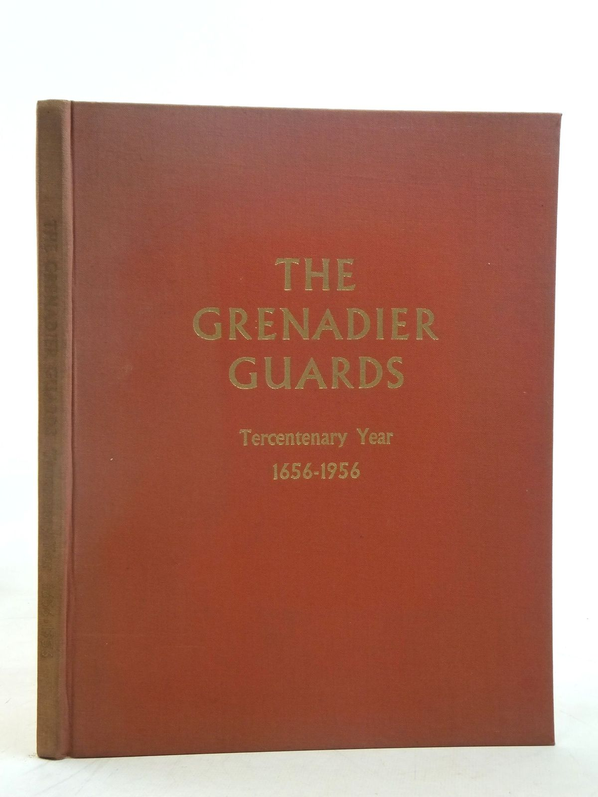 Photo of THE GRENADIER GUARDS TERCENTENARY YEAR 1656-1956 published by W.S. Cowell Ltd. (STOCK CODE: 2116604)  for sale by Stella & Rose's Books