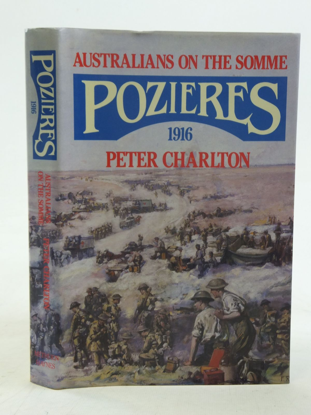 Photo of AUSTRALIANS ON THE SOMME POZIERES 1916 written by Charlton, Peter published by Methuen Haynes (STOCK CODE: 2116638)  for sale by Stella & Rose's Books