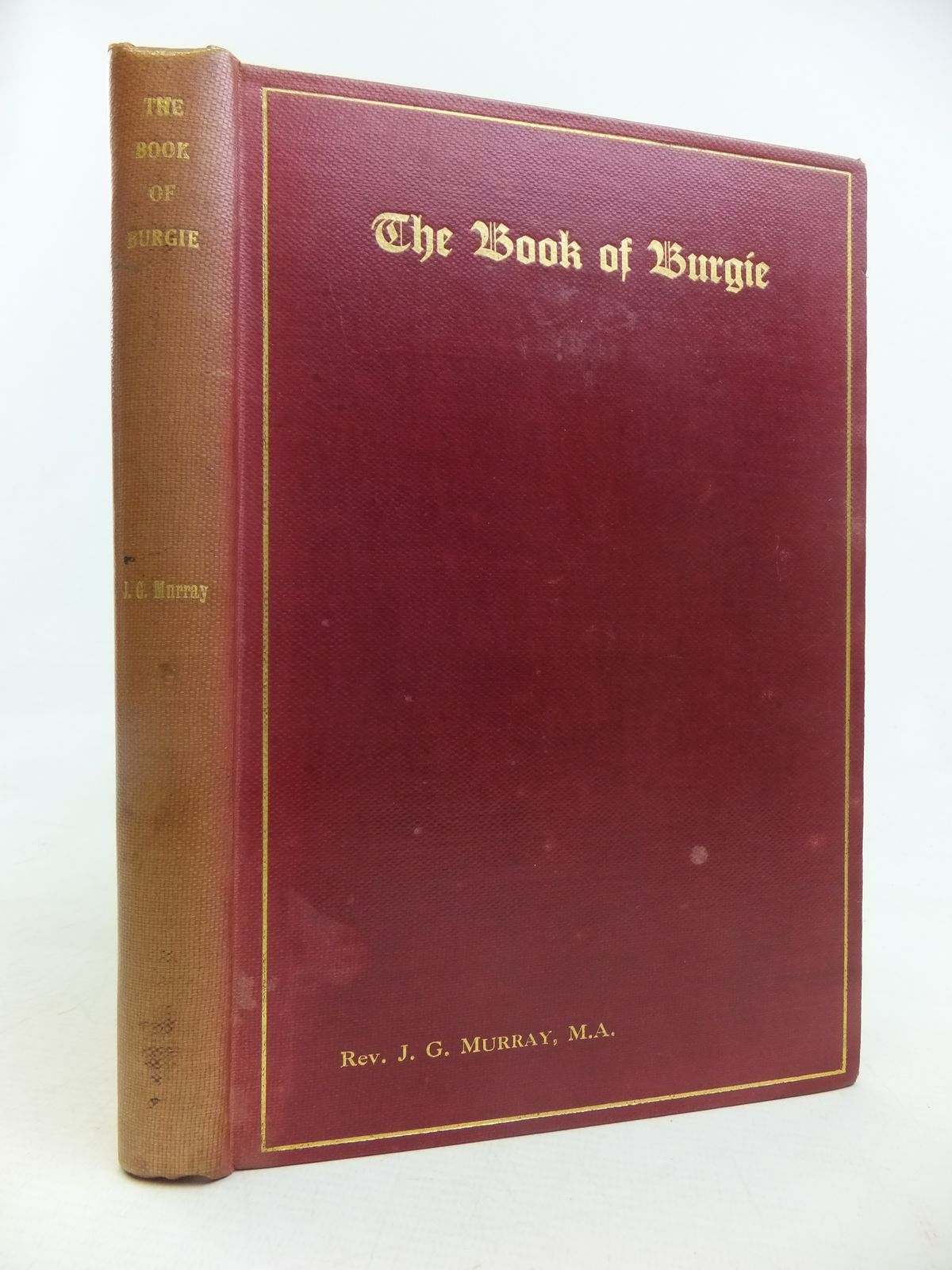 Photo of THE BOOK OF BURGIE written by Murray, James G. (STOCK CODE: 2116749)  for sale by Stella & Rose's Books