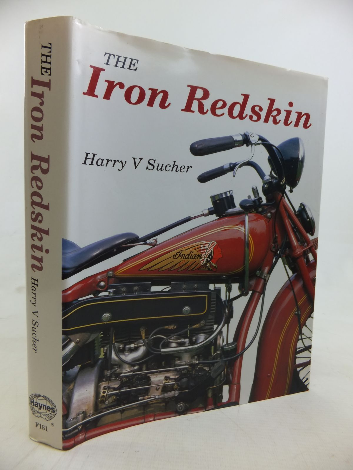 Photo of THE IRON REDSKIN written by Sucher, Harry V. published by Haynes (STOCK CODE: 2116958)  for sale by Stella & Rose's Books