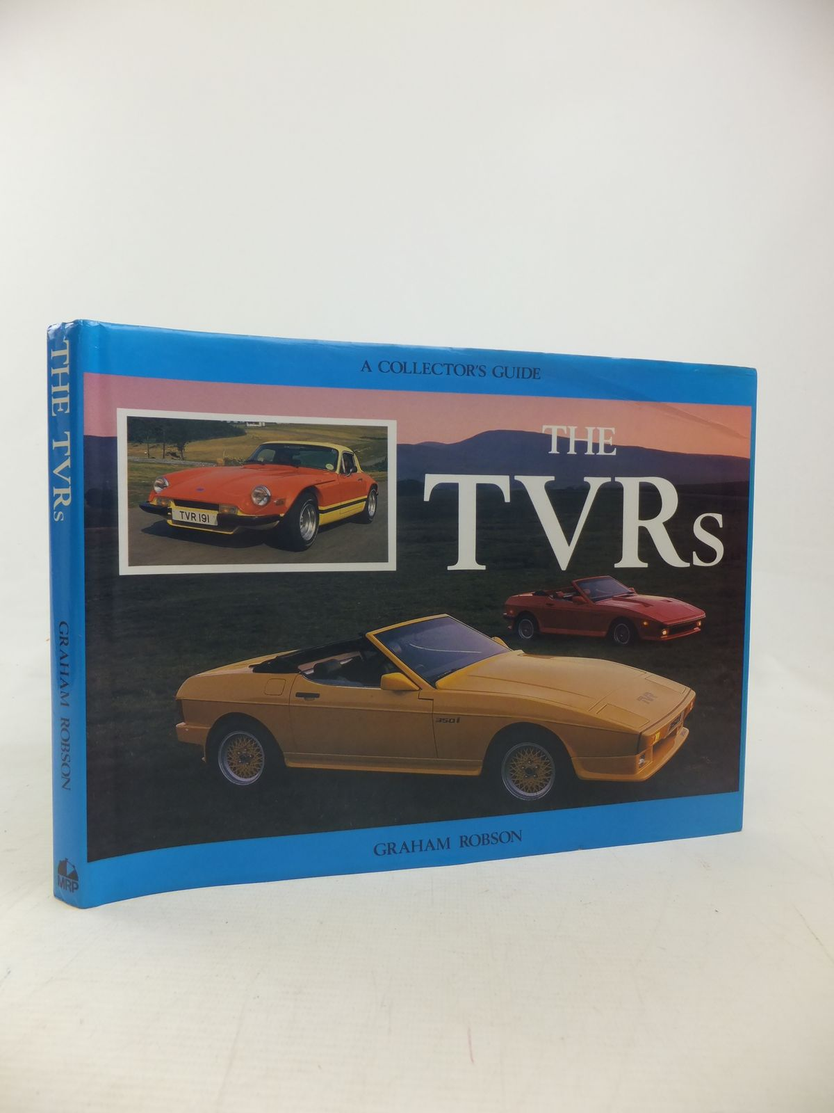 Photo of THE TVRS A COLLECTOR'S GUIDE written by Robson, Graham published by Motor Racing Publications Ltd. (STOCK CODE: 2117038)  for sale by Stella & Rose's Books