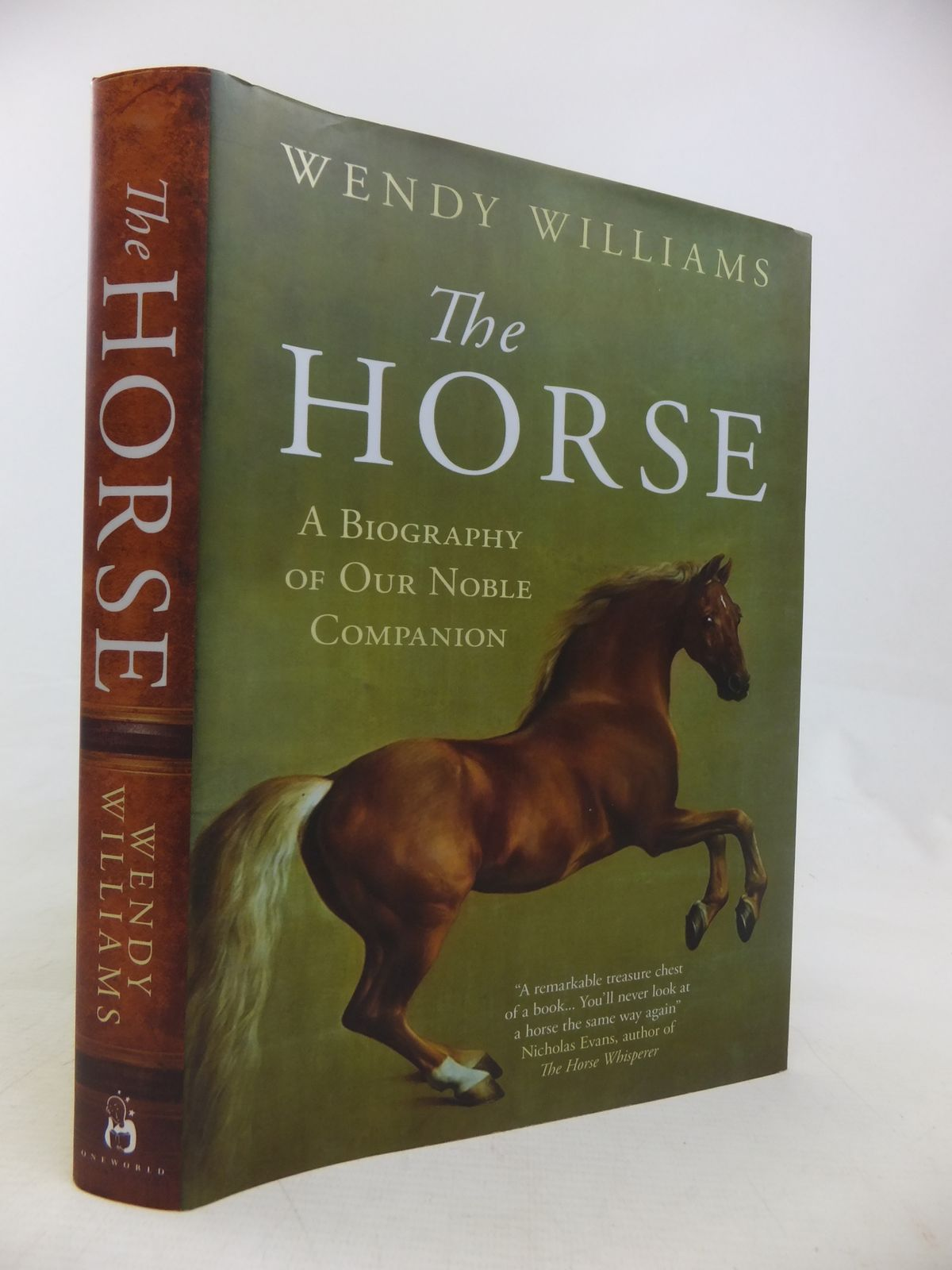 Photo of THE HORSE A BIOGRAPHY OF OUR NOBLE COMPANION written by Williams, Wendy published by Oneworld (STOCK CODE: 2117046)  for sale by Stella & Rose's Books
