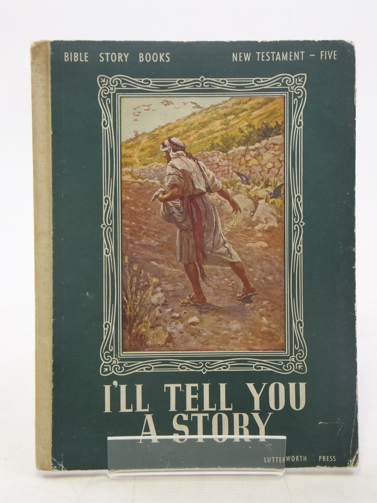 Photo of I'LL TELL YOU A STORY written by Wightman, Elfreyda M.C. illustrated by Copping, Harold published by Lutterworth Press (STOCK CODE: 2117172)  for sale by Stella & Rose's Books