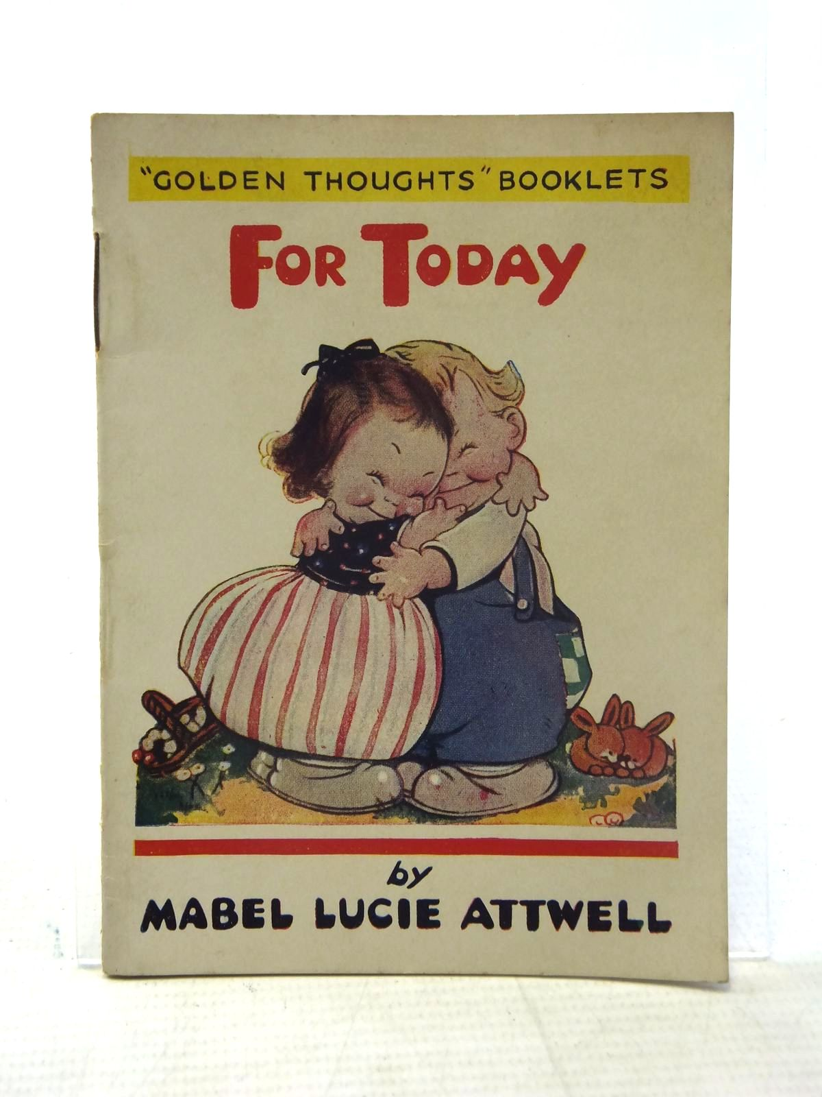 Photo of FOR TODAY written by Attwell, Mabel Lucie illustrated by Attwell, Mabel Lucie published by Valentine & Sons, Limited (STOCK CODE: 2117177)  for sale by Stella & Rose's Books