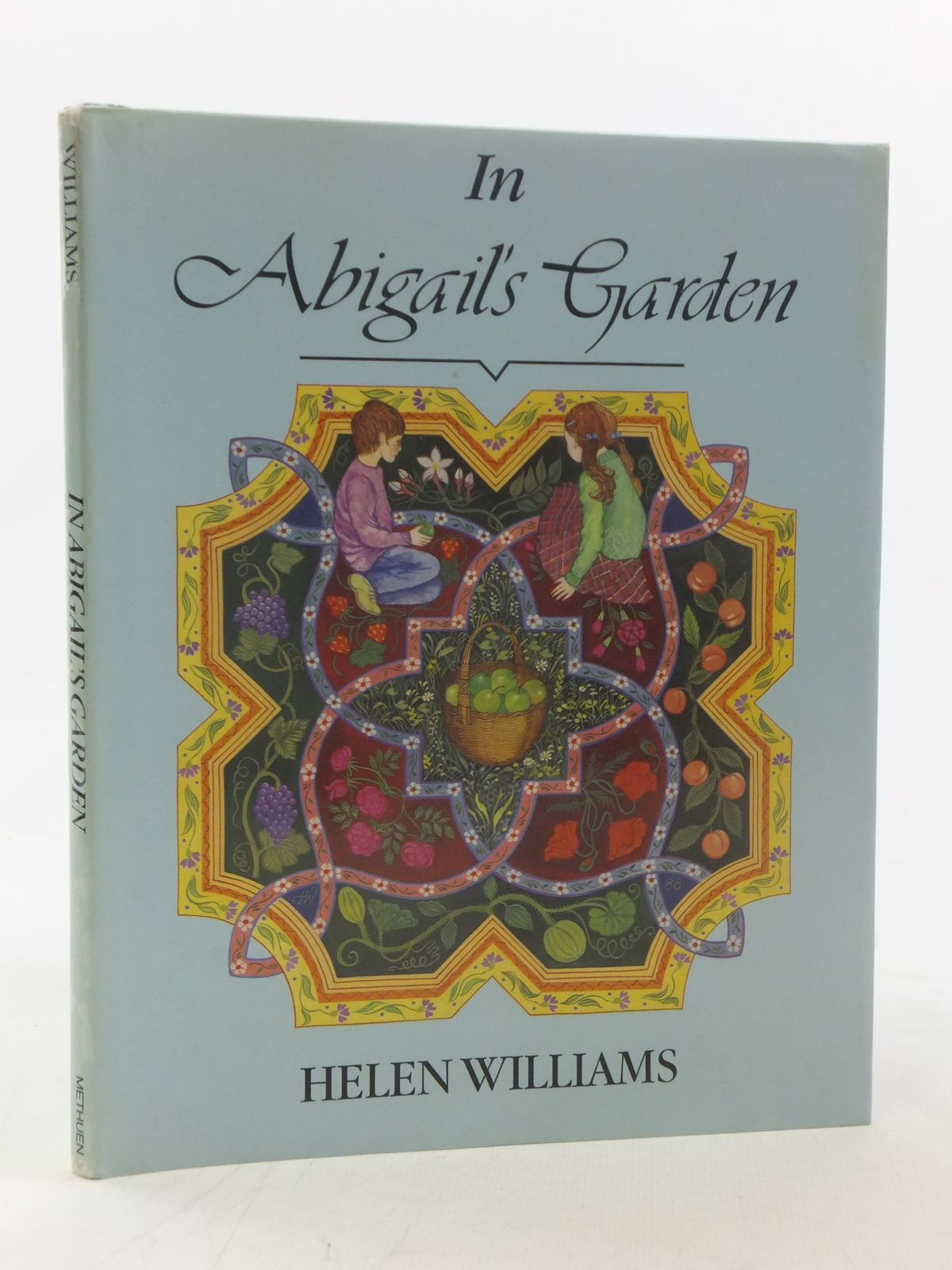 Photo of IN ABIGAIL'S GARDEN written by Williams, Helen illustrated by Williams, Helen published by Methuen Children's Books (STOCK CODE: 2117192)  for sale by Stella & Rose's Books