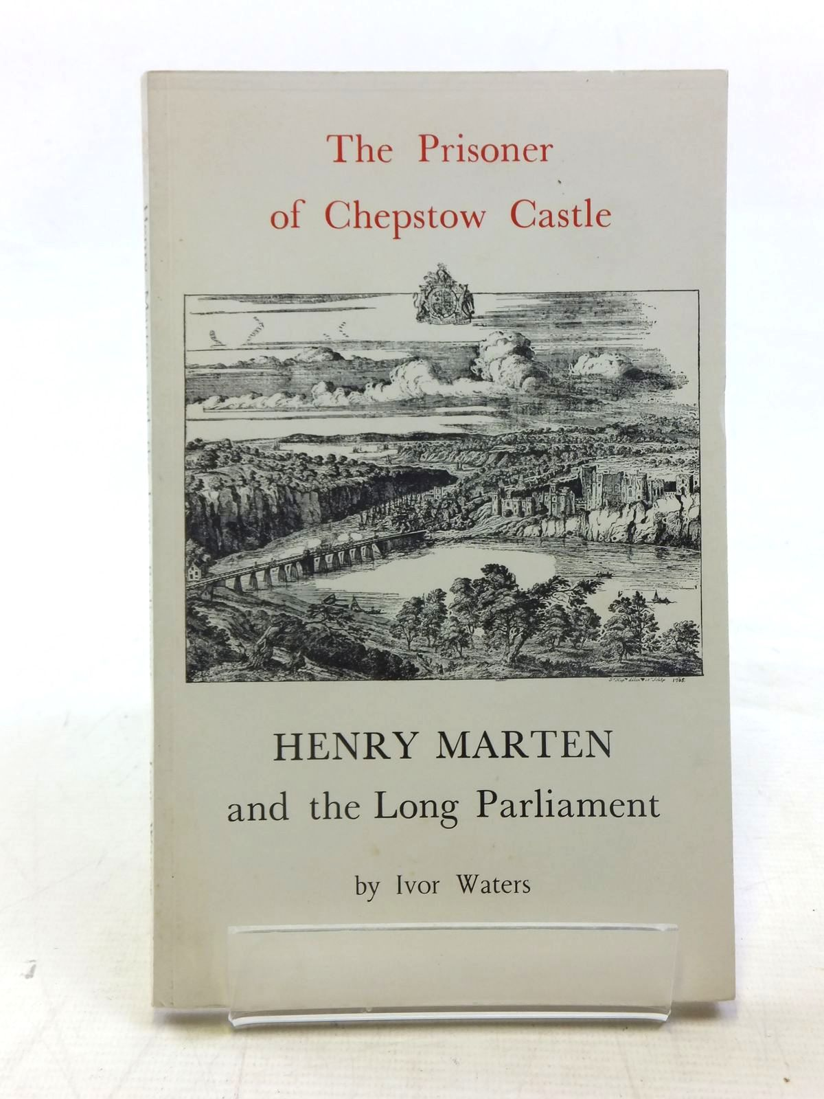 Photo of HENRY MARTEN AND THE LONG PARLIAMENT written by Waters, Ivor published by The Chepstow Society (STOCK CODE: 2117353)  for sale by Stella & Rose's Books