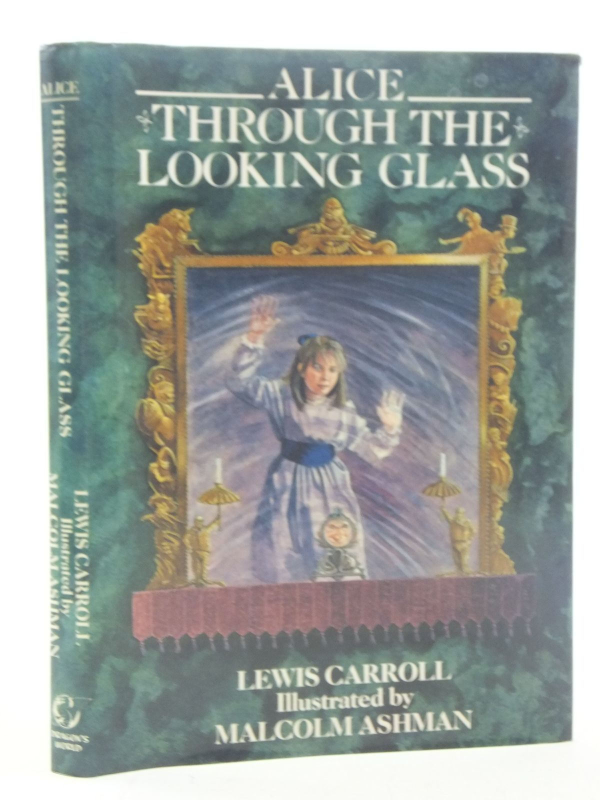 Photo of ALICE THROUGH THE LOOKING GLASS written by Carroll, Lewis illustrated by Ashman, Malcolm published by Dragon's World (STOCK CODE: 2117656)  for sale by Stella & Rose's Books