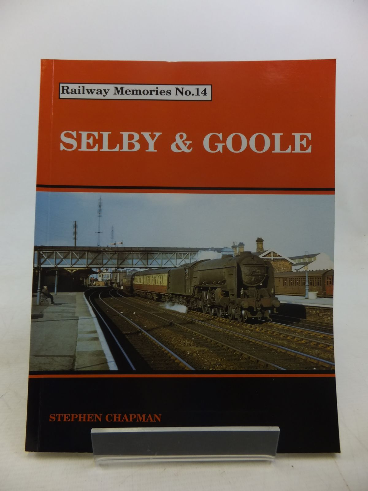Photo of RAILWAY MEMORIES No. 14 SELBY & GOOLE written by Chapman, Stephen published by Bellcode Books (STOCK CODE: 2117751)  for sale by Stella & Rose's Books