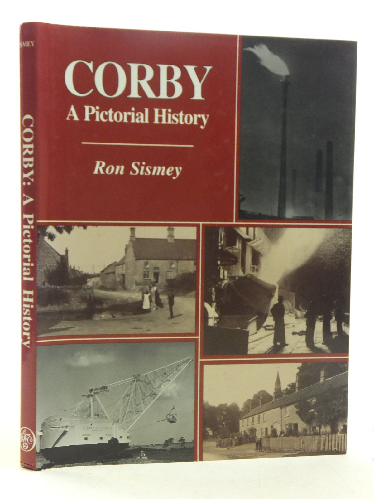 Photo of CORBY A PICTORIAL HISTORY written by Sismey, Ron published by Phillimore (STOCK CODE: 2117880)  for sale by Stella & Rose's Books