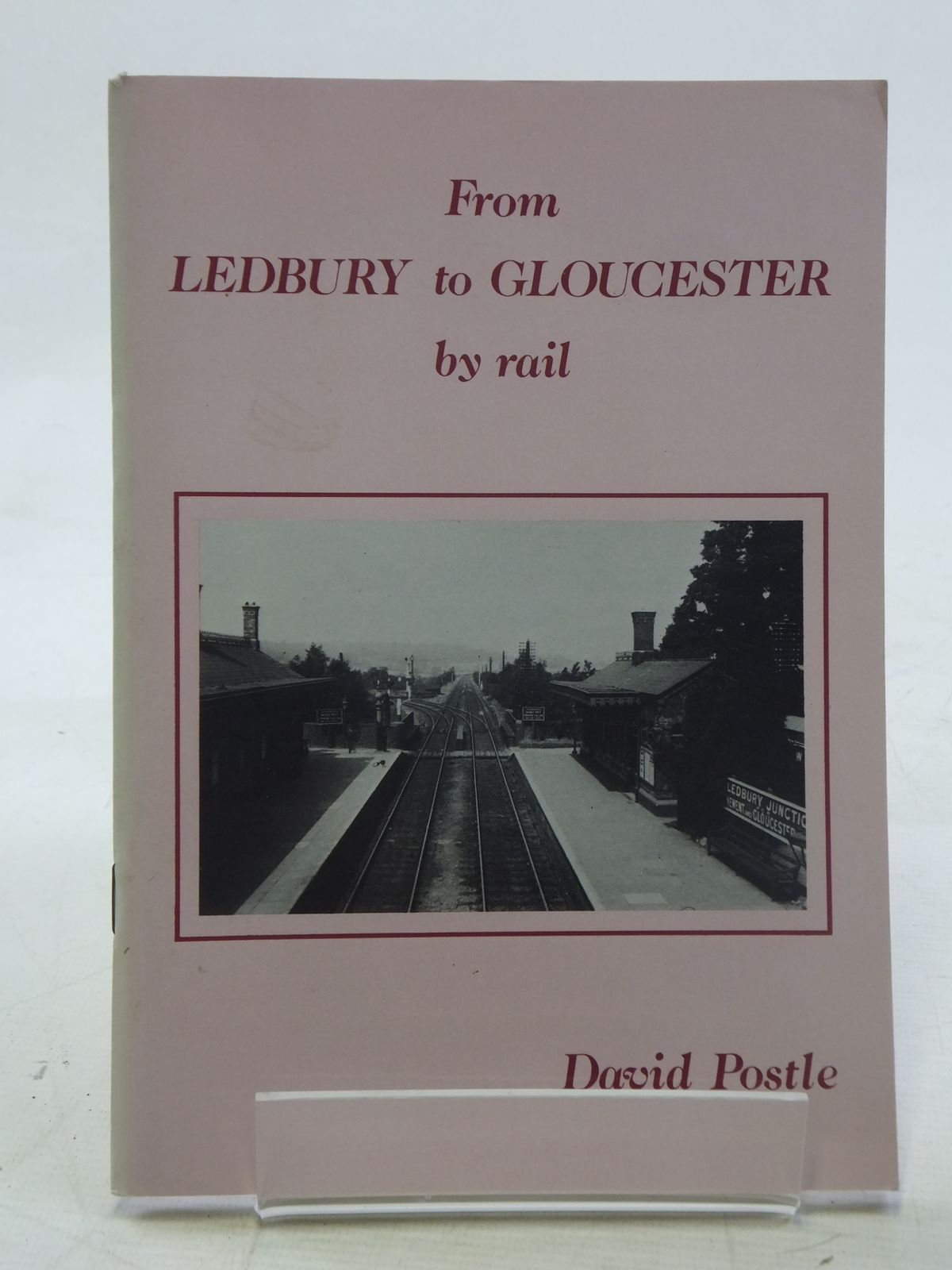 Photo of FROM LEDBURY TO GLOUCESTER BY RAIL written by Postle, David published by Amber Graphics (STOCK CODE: 2117962)  for sale by Stella & Rose's Books
