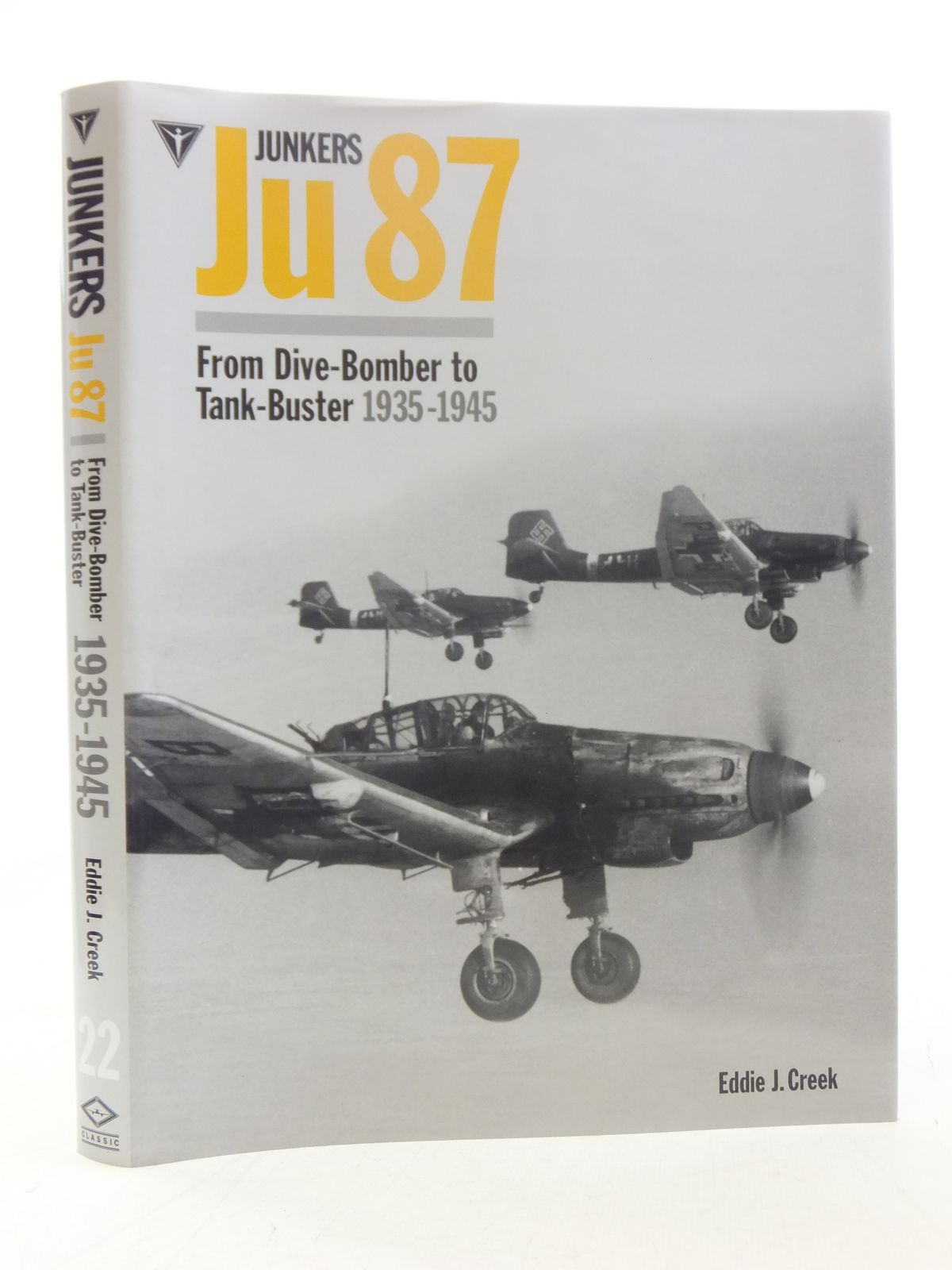 JUNKERS JU 87 FROM DIVE-BOMBER TO TANK-BUSTER 1935-1945 written by ...