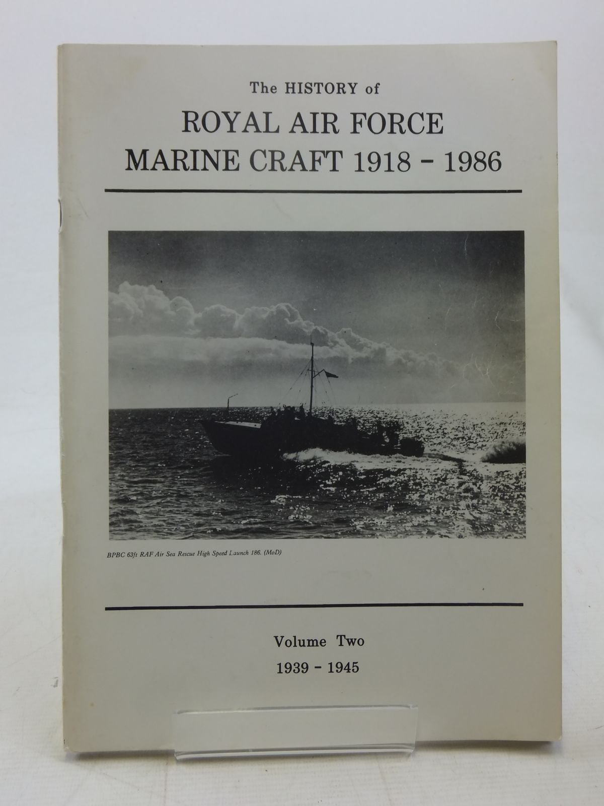 Photo of THE HISTORY OF ROYAL AIR FORCE MARINE CRAFT 1918-1986: VOLUME TWO 1939-1945 written by Pilborough, Geoffrey D. published by Canimpex (STOCK CODE: 2118171)  for sale by Stella & Rose's Books