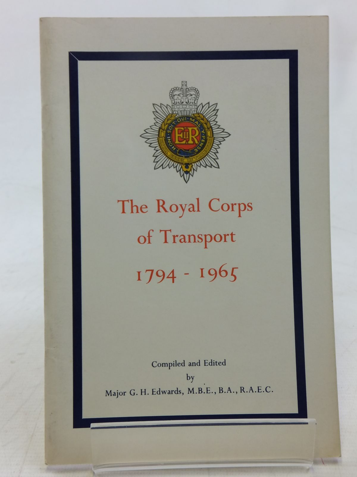 Photo of THE ROYAL CORPS OF TRANSPORT 1794-1965 written by Edwards, G.H. (STOCK CODE: 2118199)  for sale by Stella & Rose's Books