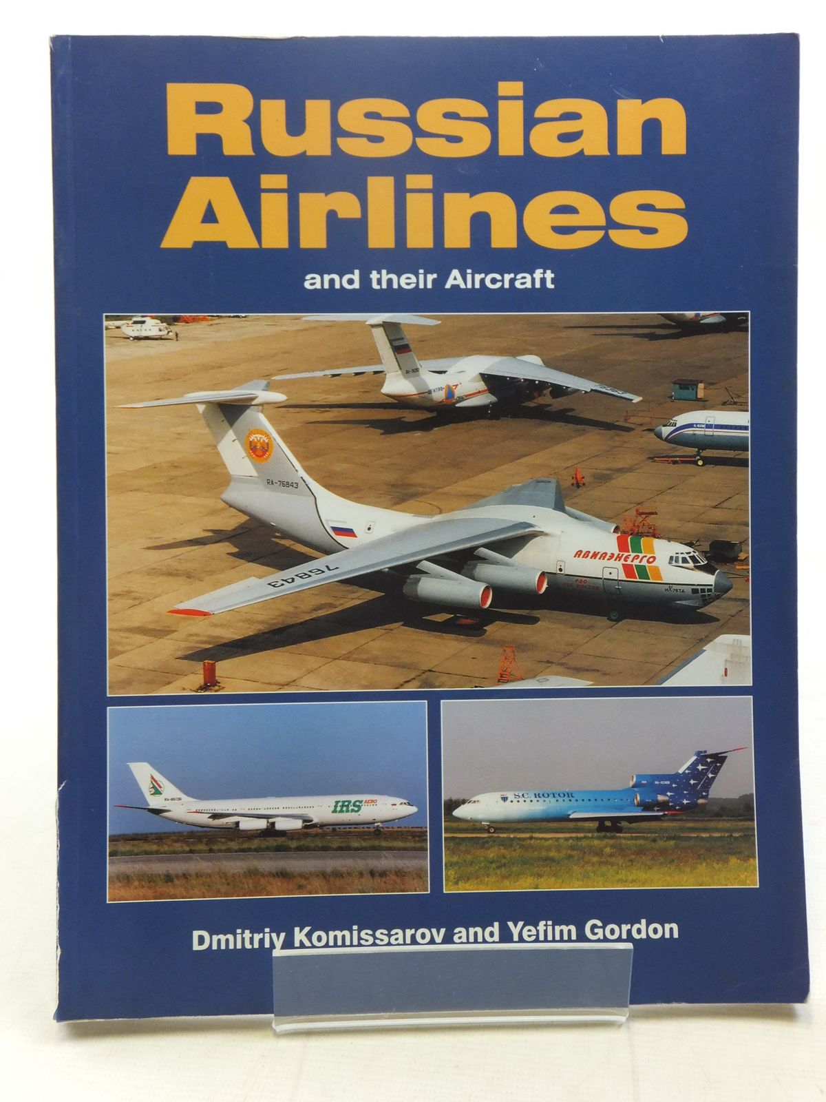 Photo of RUSSIAN AIRLINES AND THEIR AIRCRAFT written by Komissarov, Dmitriy<br />Gordon, Yefim published by Midland Publishing (STOCK CODE: 2118215)  for sale by Stella & Rose's Books