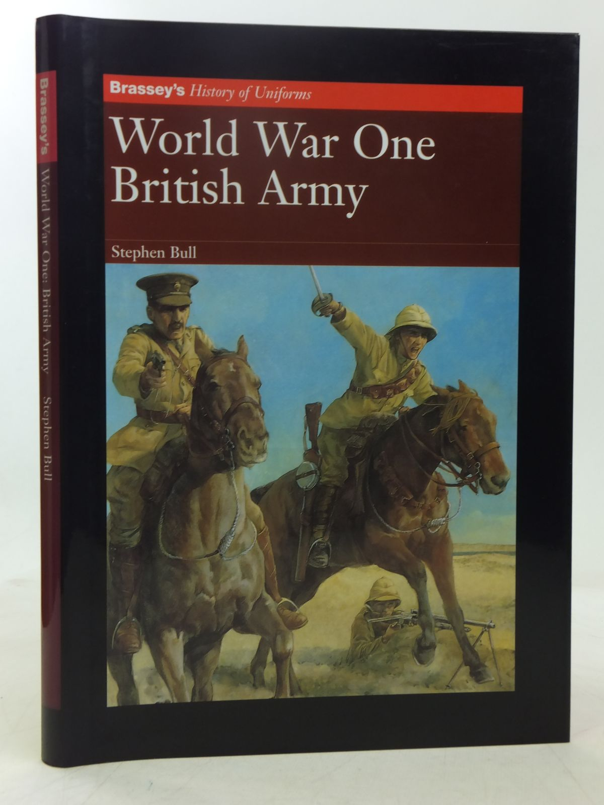 Photo of WORLD WAR ONE BRITISH ARMY written by Bull, Stephen illustrated by Hook, Christa published by Brassey's (STOCK CODE: 2118295)  for sale by Stella & Rose's Books