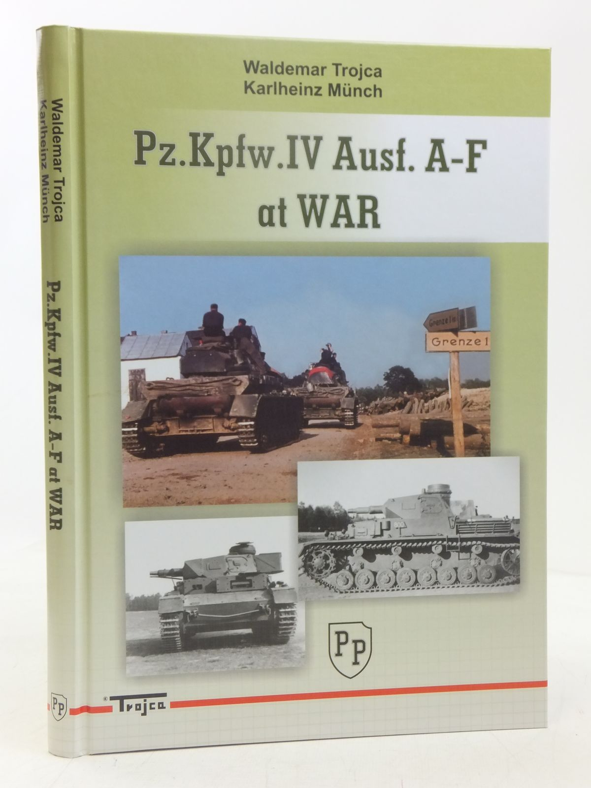 Photo of PZ.KPFW.IV AUSF. A-F AT WAR written by Trojca, Waldemar<br />Munch, Karlheinz published by Model Hobby (STOCK CODE: 2118296)  for sale by Stella & Rose's Books