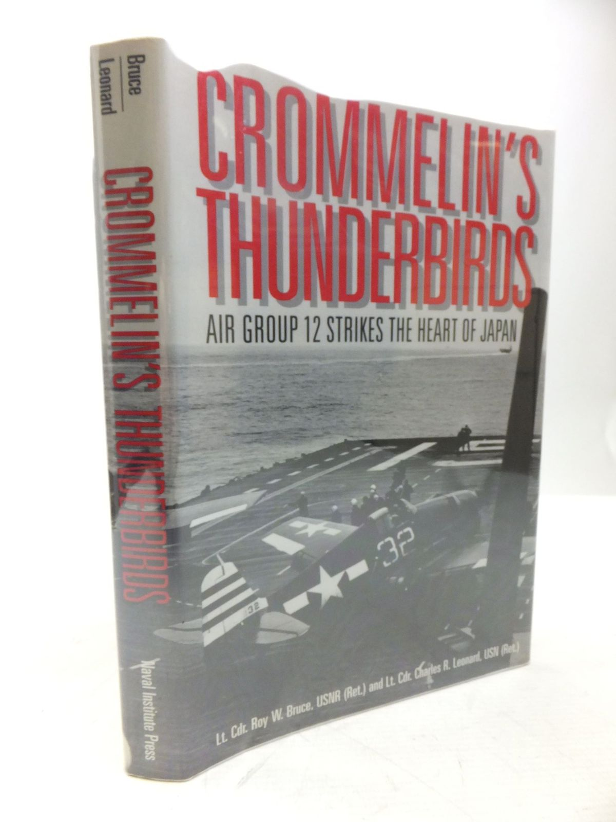 Photo of CROMMELIN'S THUNDERBIRDS AIR GROUP 12 STRIKES THE HEART OF JAPAN written by Bruce, Roy W.<br />Leonard, Charles R. illustrated by Bruce, Roy W. published by Naval Institute Press (STOCK CODE: 2118443)  for sale by Stella & Rose's Books