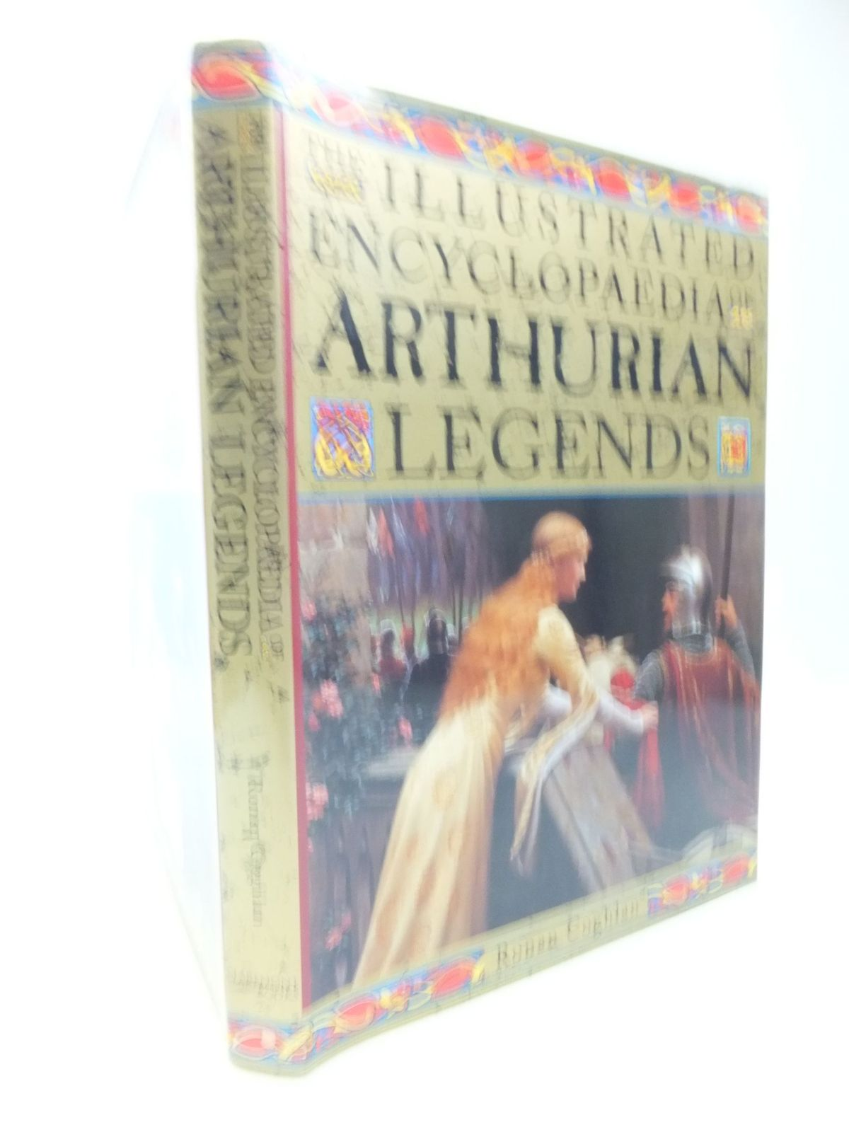 Photo of THE ILLUSTRATED ENCYCLOPAEDIA OF ARTHURIAN LEGENDS written by Coghlan, Ronan published by Claremont Books (STOCK CODE: 2118526)  for sale by Stella & Rose's Books