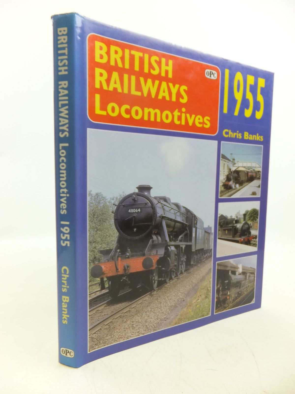 Photo of BRITISH RAILWAY LOCOMOTIVES 1955 written by Banks, Chris published by Oxford Publishing Co (STOCK CODE: 2118688)  for sale by Stella & Rose's Books