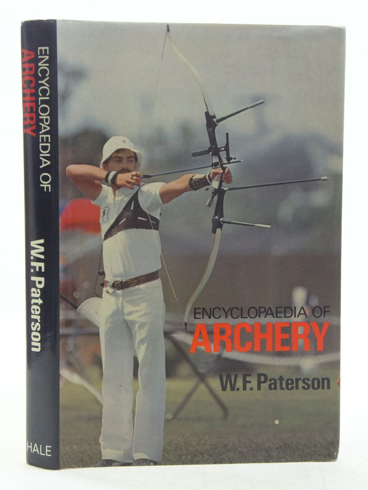 Photo of ENCYCLOPAEDIA OF ARCHERY written by Paterson, W.F. published by Robert Hale (STOCK CODE: 2118756)  for sale by Stella & Rose's Books