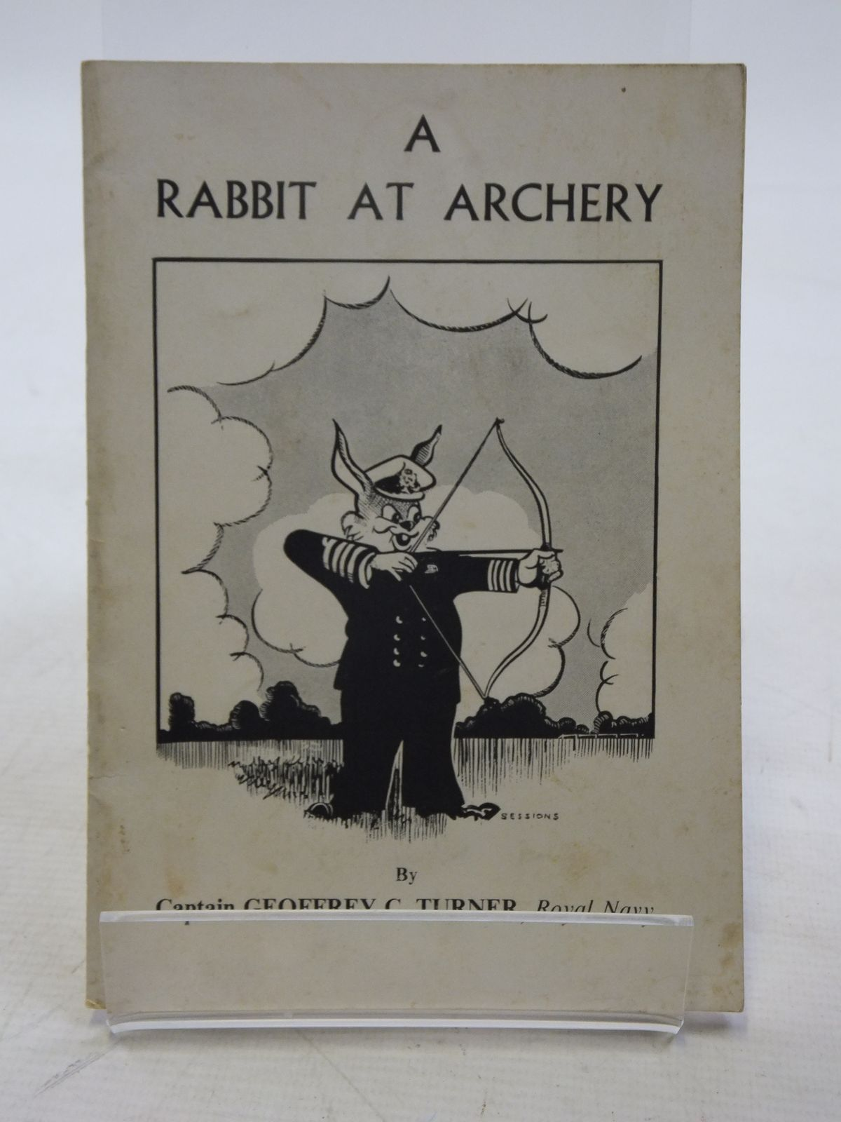 Photo of A RABBIT AT ARCHERY written by Turner, Geoffrey C. published by Hargreaves Sports Ltd. (STOCK CODE: 2118774)  for sale by Stella & Rose's Books