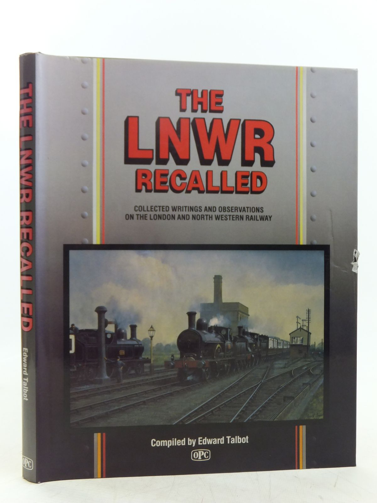 Photo of THE LNWR RECALLED written by Talbot, Edward published by Oxford Publishing (STOCK CODE: 2118785)  for sale by Stella & Rose's Books