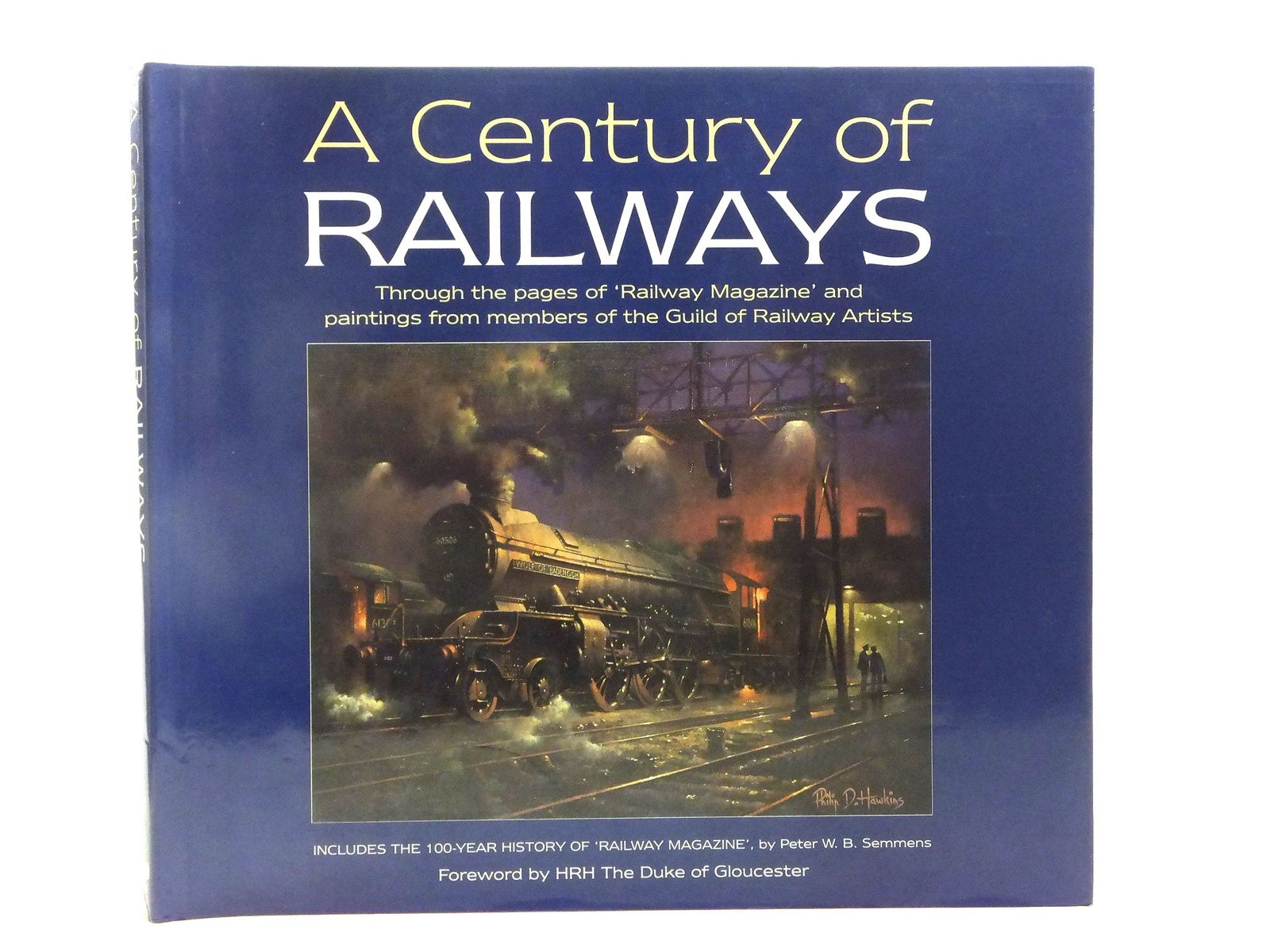 Photo of A CENTURY OF RAILWAYS written by Semmens, Peter W.B. published by Oxford Publishing (STOCK CODE: 2118813)  for sale by Stella & Rose's Books