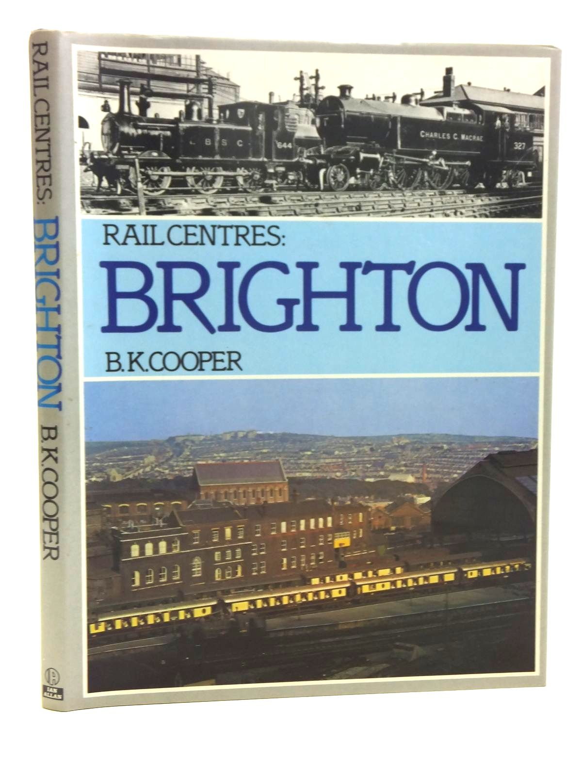 Photo of RAIL CENTRES: BRIGHTON written by Cooper, B.K. published by Ian Allan Ltd. (STOCK CODE: 2118820)  for sale by Stella & Rose's Books