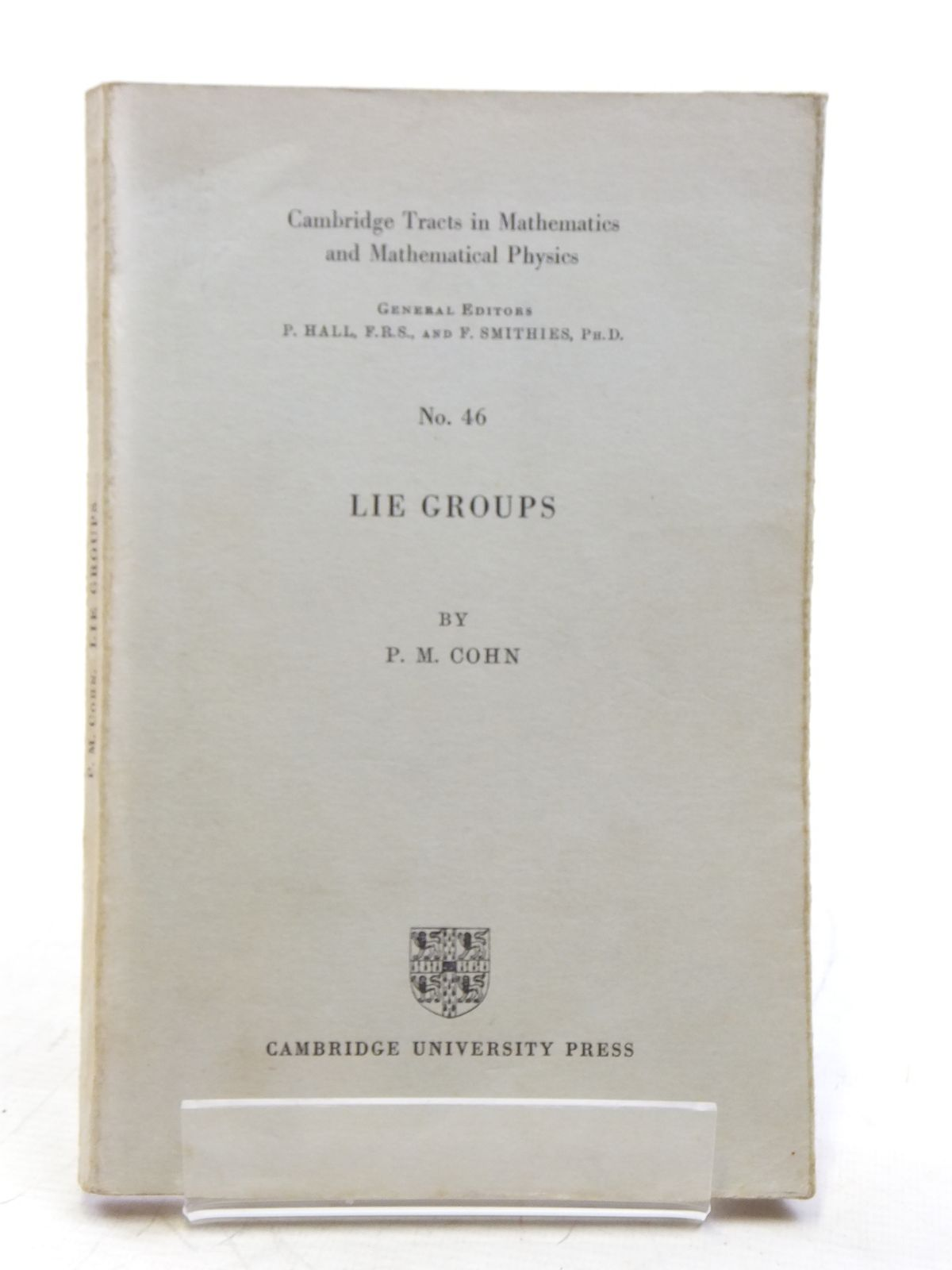 Photo of LIE GROUPS written by Cohn, P.M. published by Cambridge University Press (STOCK CODE: 2118874)  for sale by Stella & Rose's Books