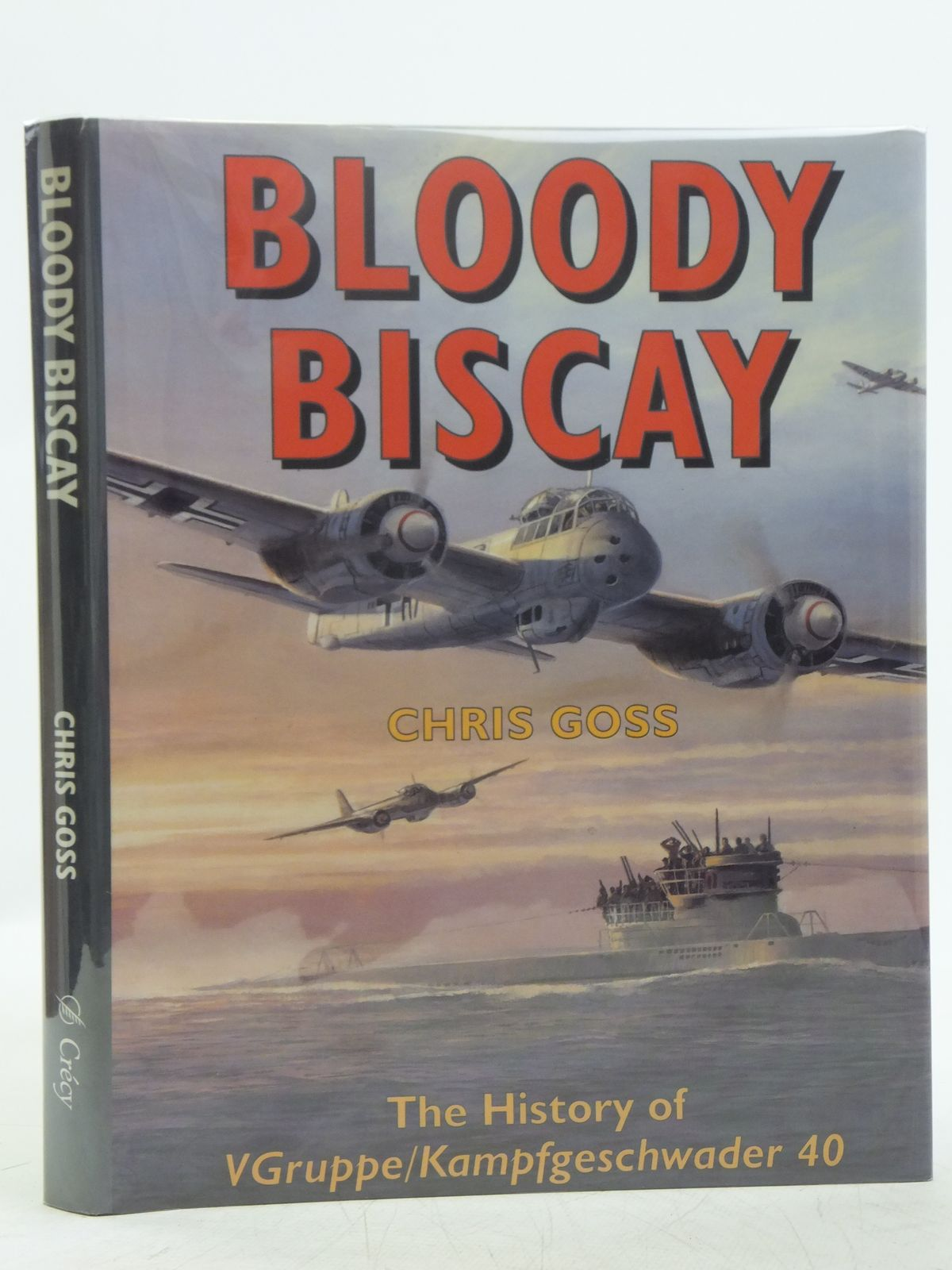 Photo of BLOODY BISCAY written by Goss, Chris published by Crecy (STOCK CODE: 2118881)  for sale by Stella & Rose's Books