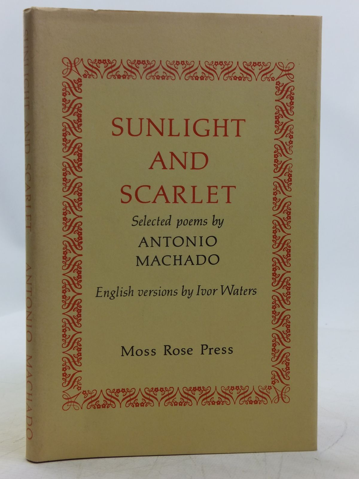 Photo of SUNLIGHT AND SCARLET written by Waters, Ivor<br />Machado, Antonio published by Moss Rose Press (STOCK CODE: 2119030)  for sale by Stella & Rose's Books