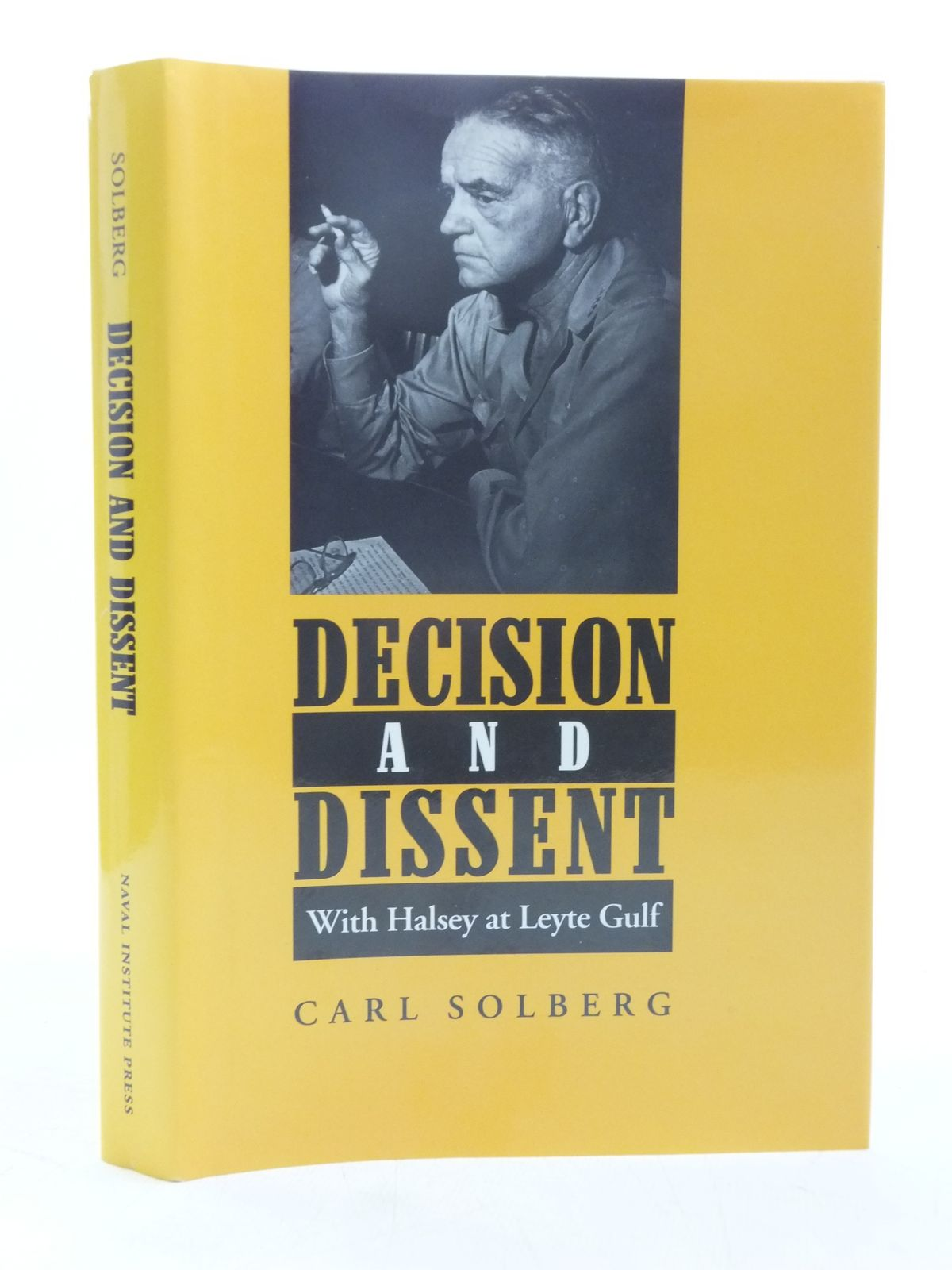 Photo of DECISION AND DISSENT written by Solberg, Carl published by Naval Institute Press (STOCK CODE: 2119060)  for sale by Stella & Rose's Books