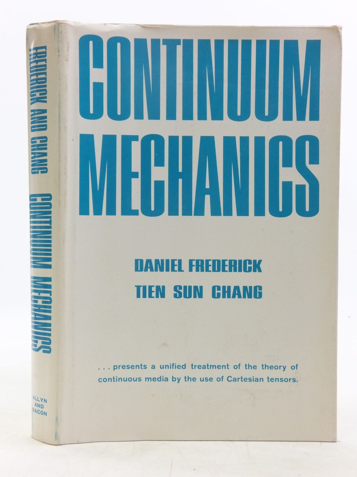 Photo of CONTINUUM MECHANICS written by Frederick, Daniel<br />Chang, Tien Sun published by Allyn and Bacon Inc. (STOCK CODE: 2119112)  for sale by Stella & Rose's Books