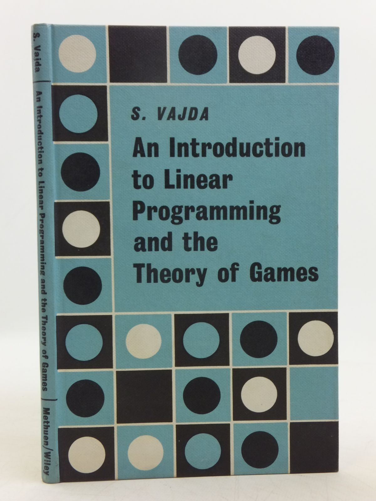 Photo of AN INTRODUCTION TO LINEAR PROGRAMMING AND THE THEORY OF GAMES written by Vajda, S. published by Methuen & Co. Ltd. (STOCK CODE: 2119494)  for sale by Stella & Rose's Books