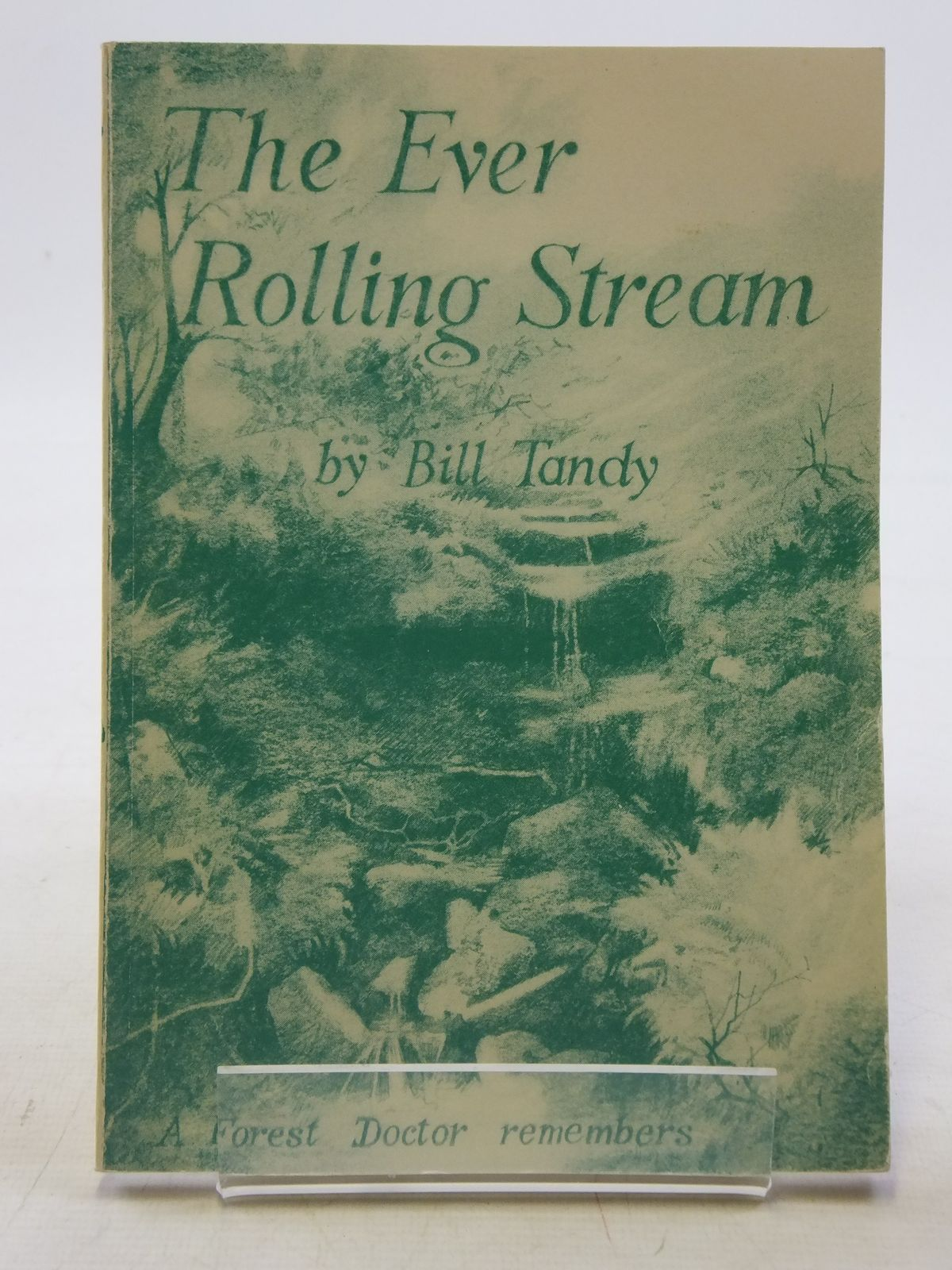 Photo of THE EVER ROLLING STREAM written by Tandy, Bill published by The Forest Bookshop (STOCK CODE: 2119674)  for sale by Stella & Rose's Books