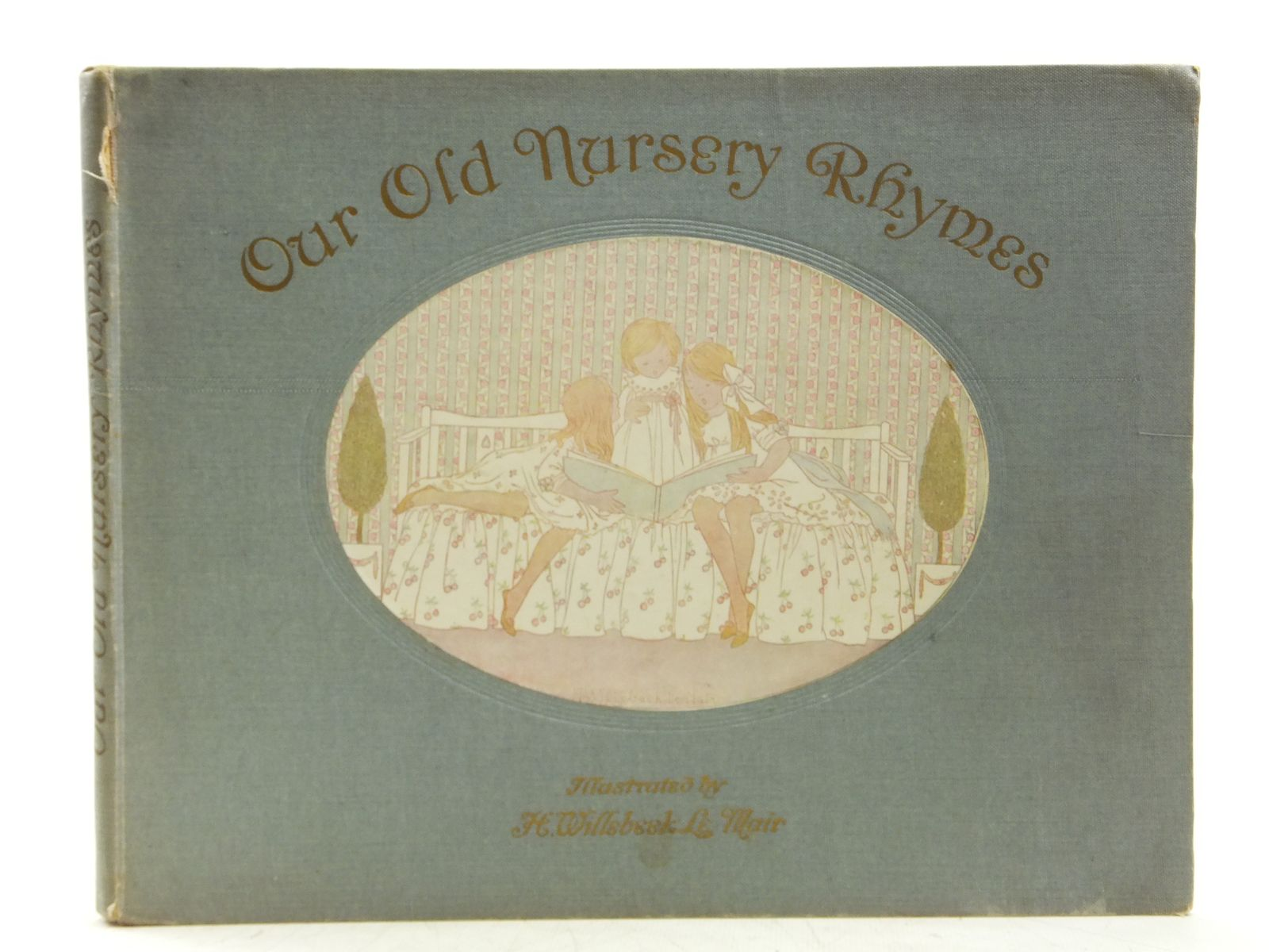 Photo of OUR OLD NURSERY RHYMES written by Moffat, Alfred illustrated by Willebeek Le Mair, Henriette published by Augener Ltd. (STOCK CODE: 2119721)  for sale by Stella & Rose's Books