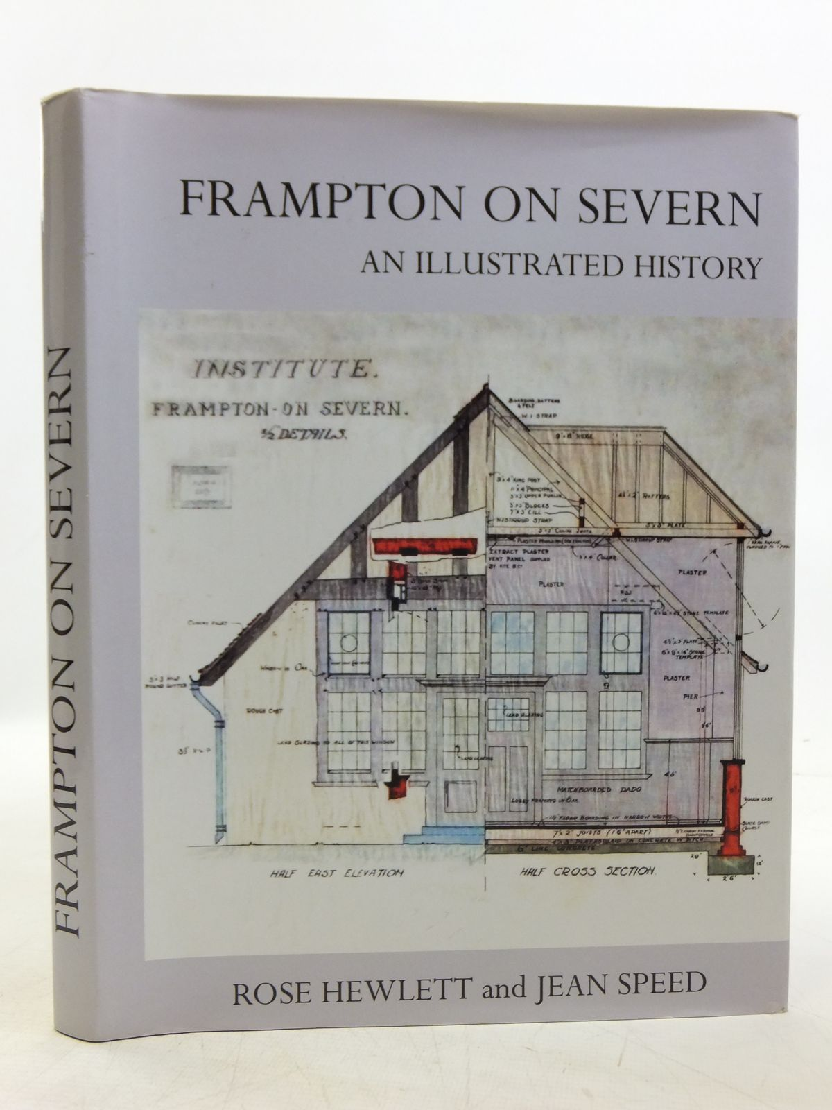 Photo of FRAMPTON ON SEVERN AN ILLUSTRATED HISTORY written by Hewlett, Rose<br />Speed, Jean published by The Frampton On Severn Village Hall Management Committee (STOCK CODE: 2119811)  for sale by Stella & Rose's Books