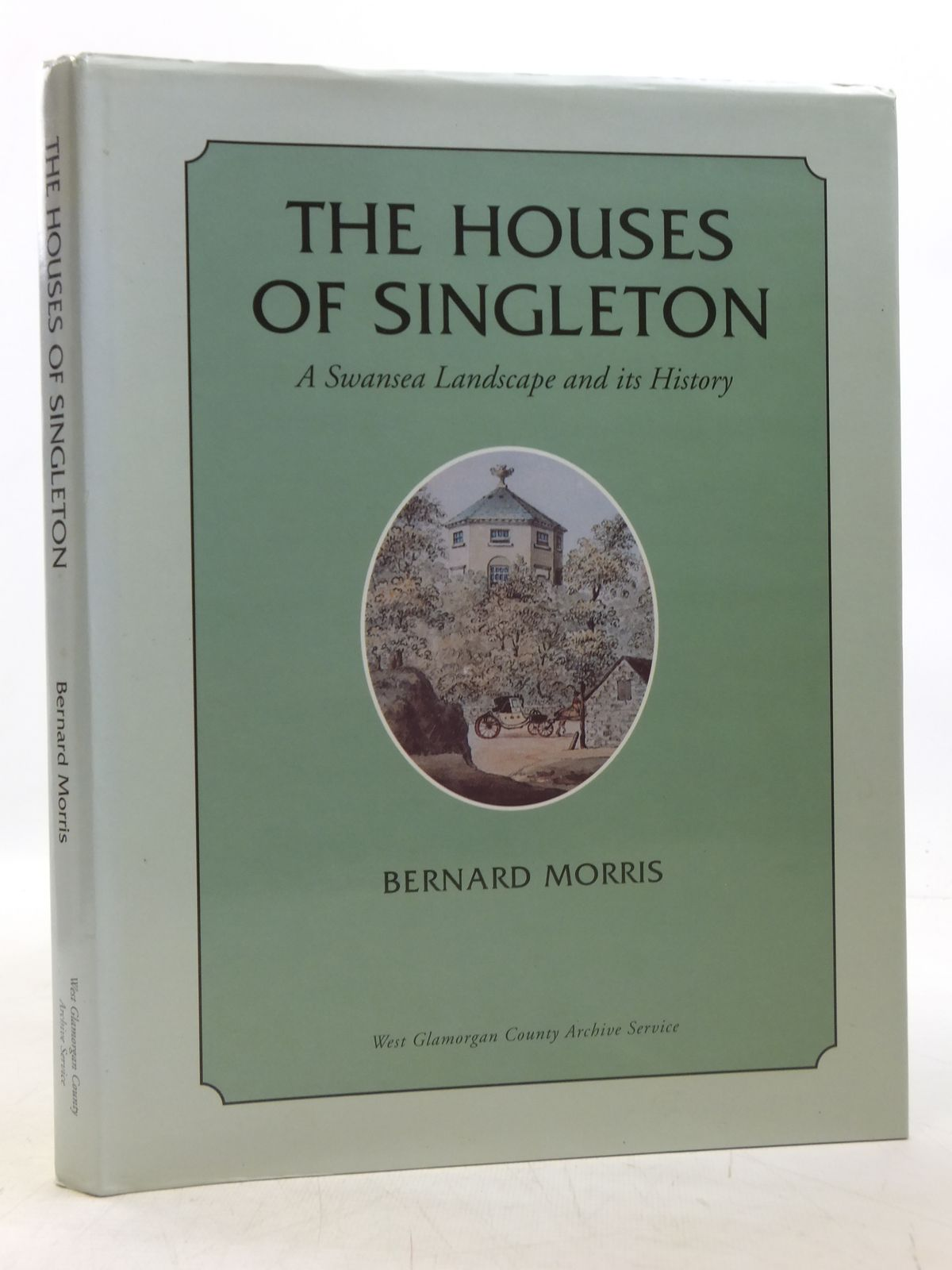 Photo of THE HOUSES OF SINGLETON A SWANSEA LANDSCAPE AND ITS HISTORY written by Morris, Bernard published by West Glamorgan County Archive Service (STOCK CODE: 2119851)  for sale by Stella & Rose's Books