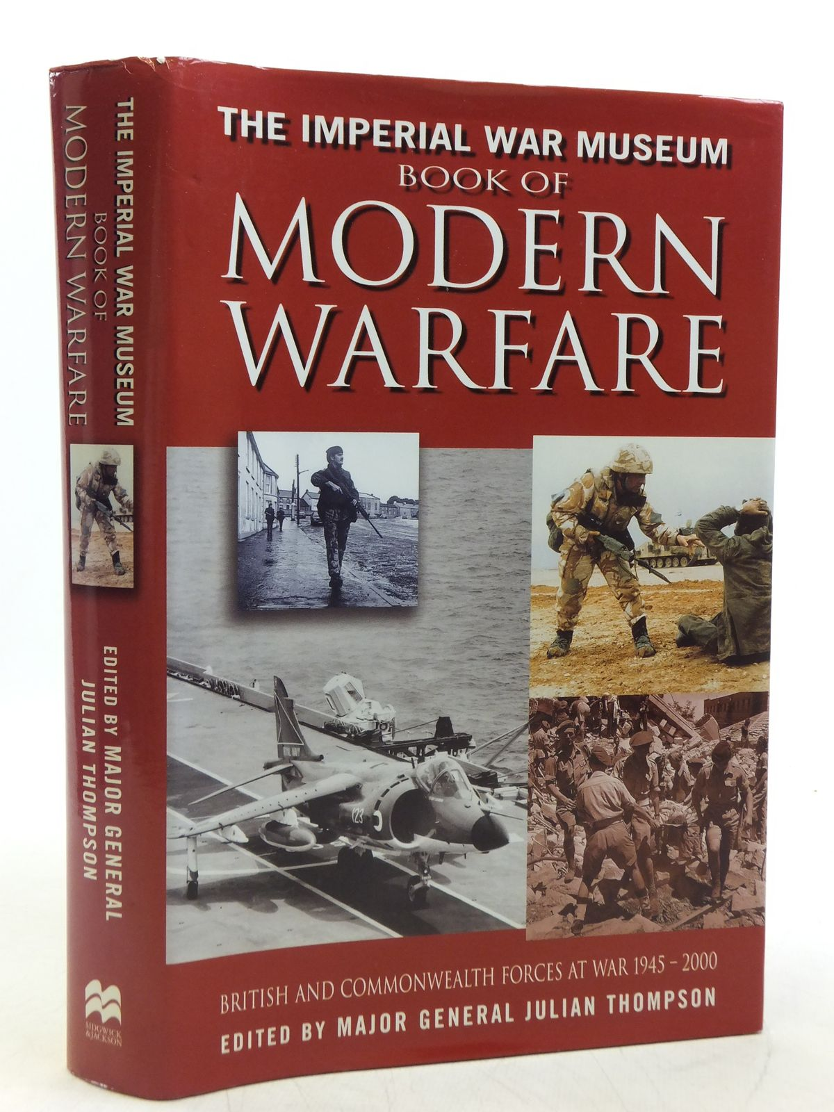 Photo of THE IMPERIAL WAR MUSEUM BOOK OF MODERN WARFARE written by Thompson, Julian published by Sidgwick & Jackson (STOCK CODE: 2119857)  for sale by Stella & Rose's Books