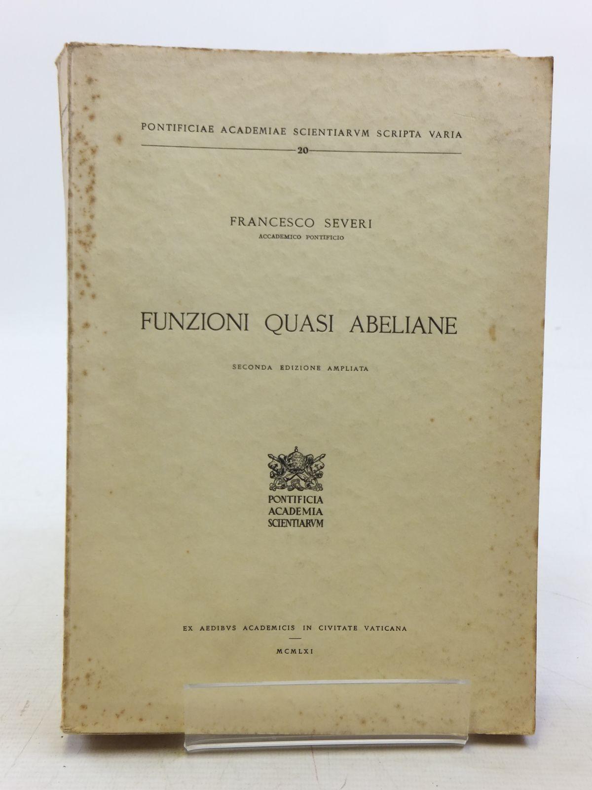 Photo of FUNZIONI QUASI ABELIANE written by Severi, Francesco published by Pontificia Academia Scientiarum (STOCK CODE: 2119916)  for sale by Stella & Rose's Books
