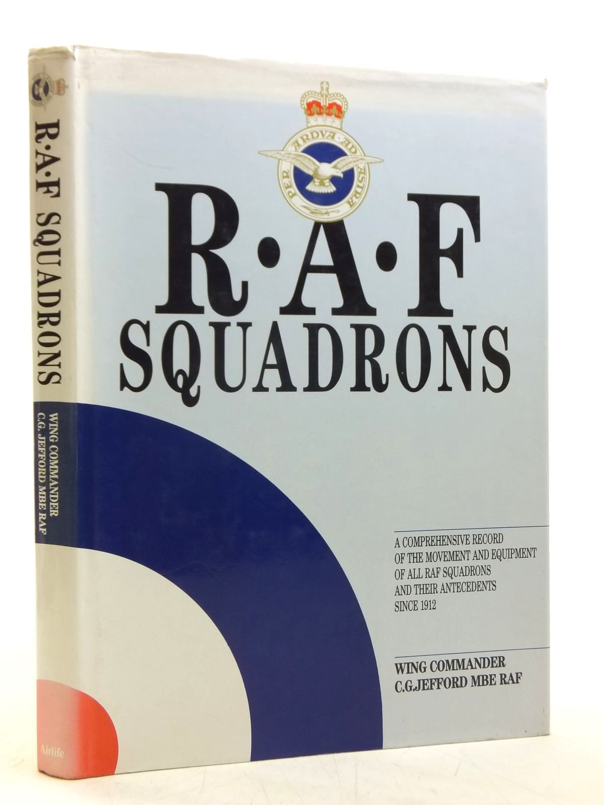 Photo of R.A.F. SQUADRONS written by Jefford, C.G. published by Airlife (STOCK CODE: 2119966)  for sale by Stella & Rose's Books