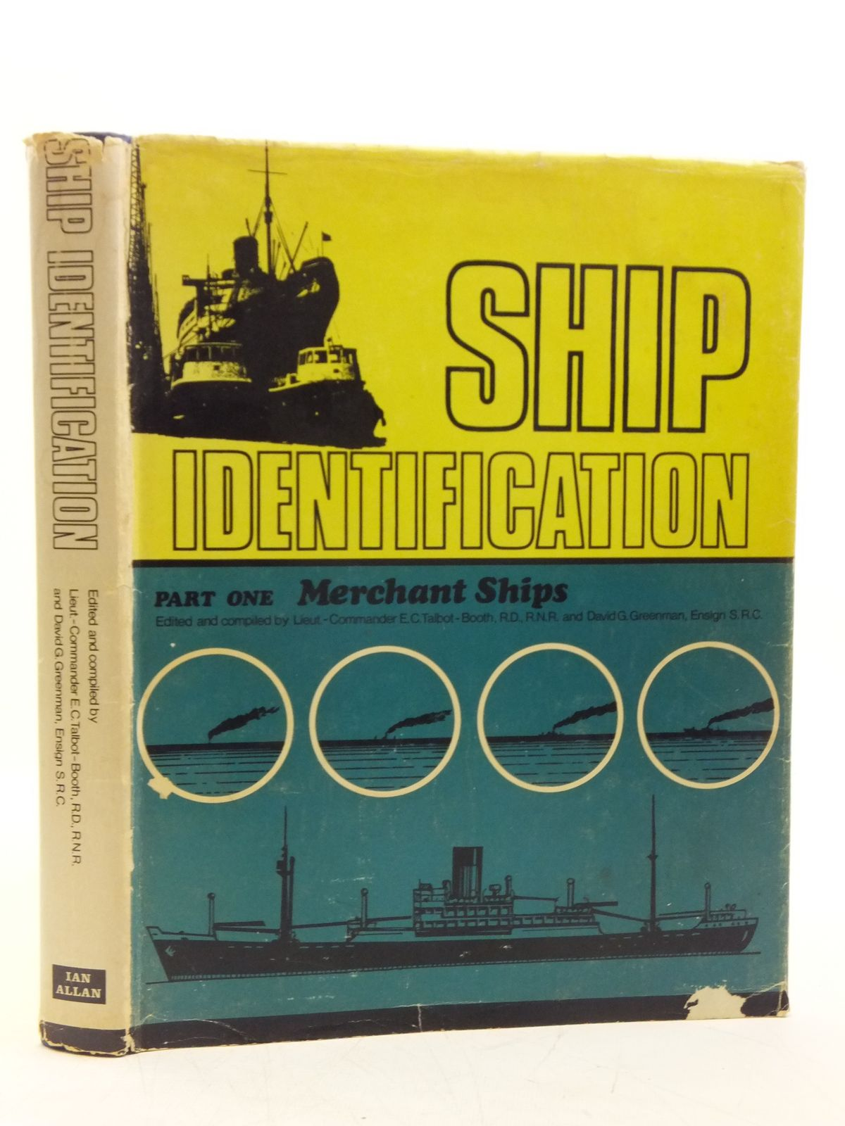 Photo of SHIP IDENTIFICATION written by Talbot-Booth, E.C.<br />Greenman, David G. published by Ian Allan (STOCK CODE: 2120069)  for sale by Stella & Rose's Books