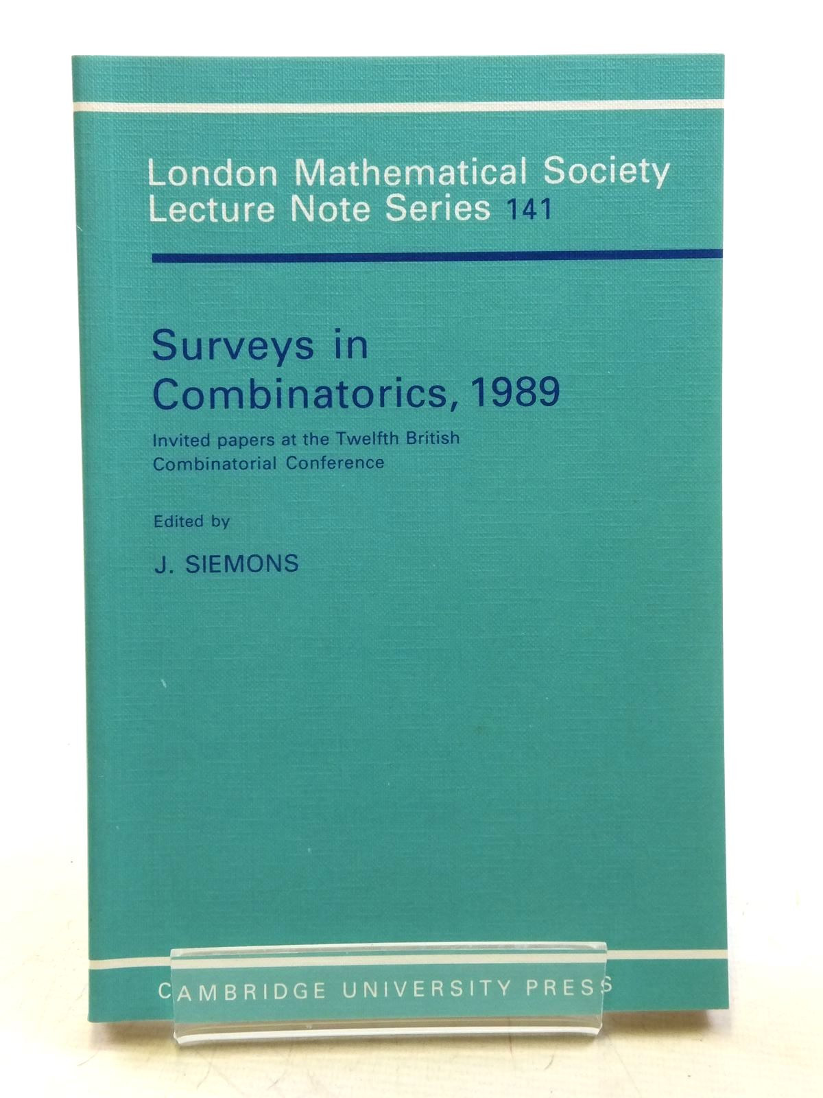Photo of SURVEYS IN COMBINATORICS, 1989 written by Siemons, J. published by Cambridge University Press (STOCK CODE: 2120110)  for sale by Stella & Rose's Books