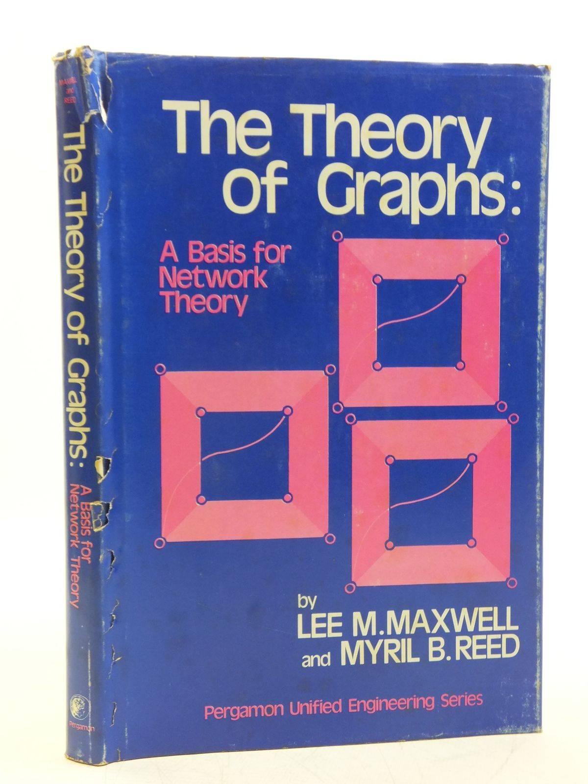 Photo of THE THEORY OF GRAPHS: A BASIS FOR NETWORK THEORY written by Maxwell, Lee M.<br />Reed, Myril B. published by Pergamon Press (STOCK CODE: 2120113)  for sale by Stella & Rose's Books
