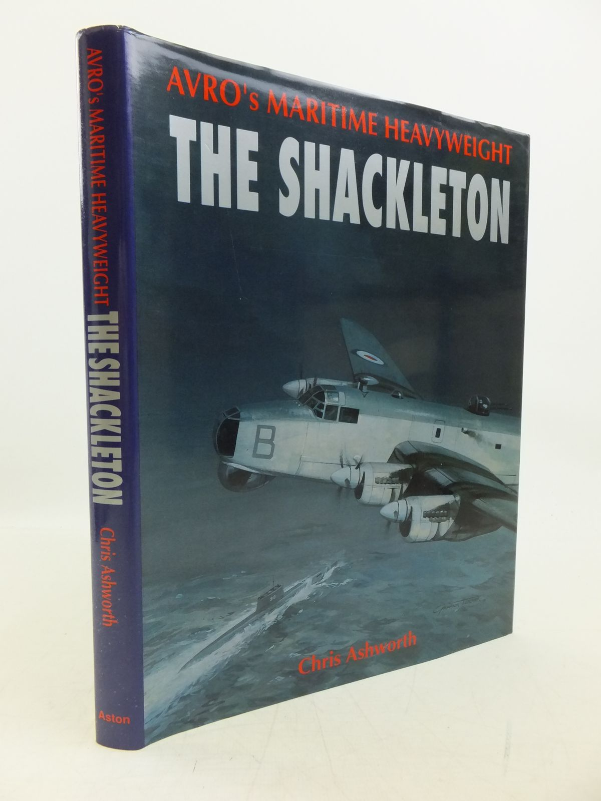 Photo of AVRO'S MARITIME HEAVYWEIGHT: THE SHACKLETON written by Ashworth, Chris published by Aston Publications (STOCK CODE: 2120234)  for sale by Stella & Rose's Books