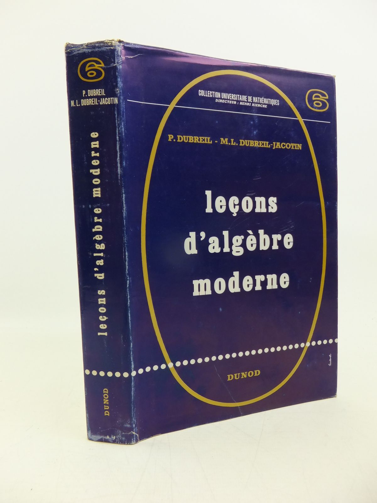 Photo of LECONS D'ALGEBRE MODERNE written by Dubreil, P.<br />Dubreil-Jacotin, M.L. published by Dunod (STOCK CODE: 2120307)  for sale by Stella & Rose's Books