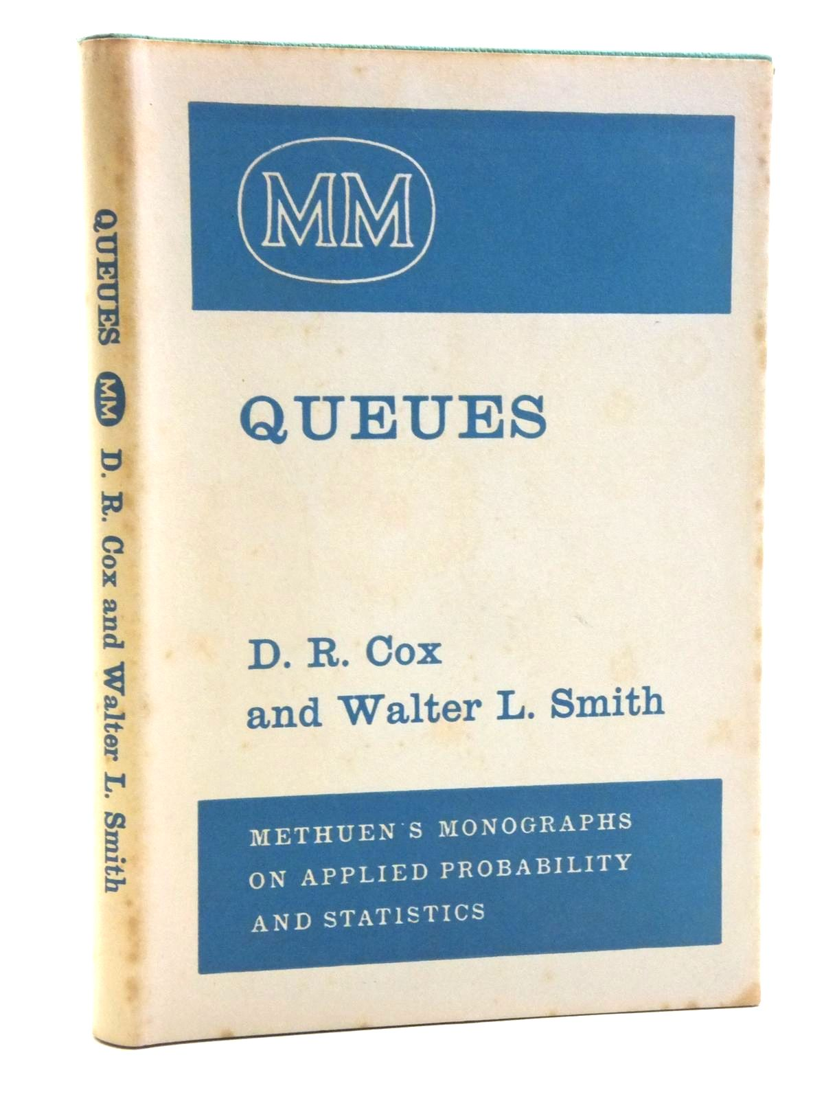 Photo of QUEUES written by Cox, D.R.<br />Smith, Walter L. published by Methuen & Co. Ltd. (STOCK CODE: 2120354)  for sale by Stella & Rose's Books