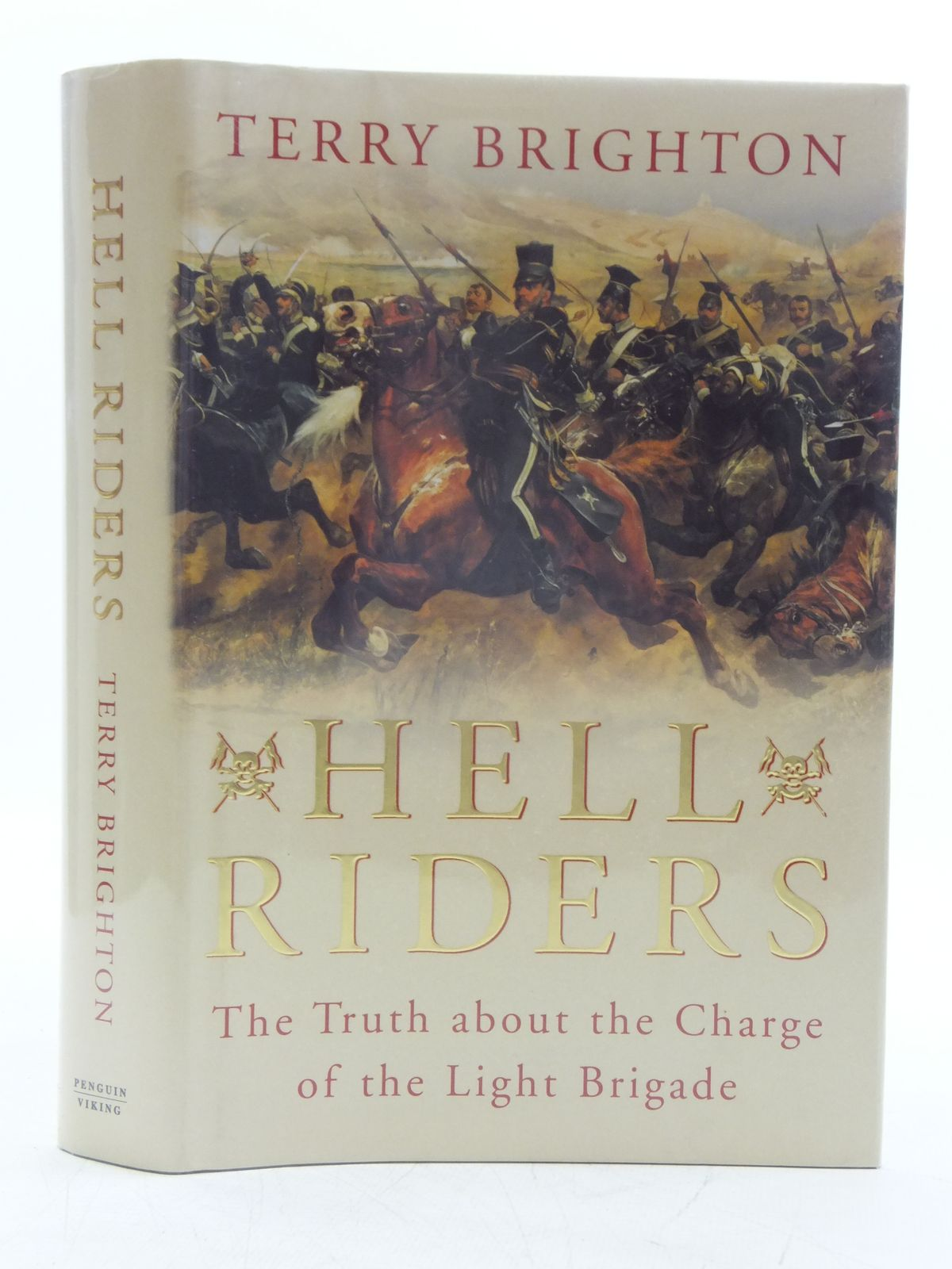 Photo of HELL RIDERS THE TRUTH ABOUT THE CHARGE OF THE LIGHT BRIGADE written by Brighton, Terry published by Viking (STOCK CODE: 2120360)  for sale by Stella & Rose's Books