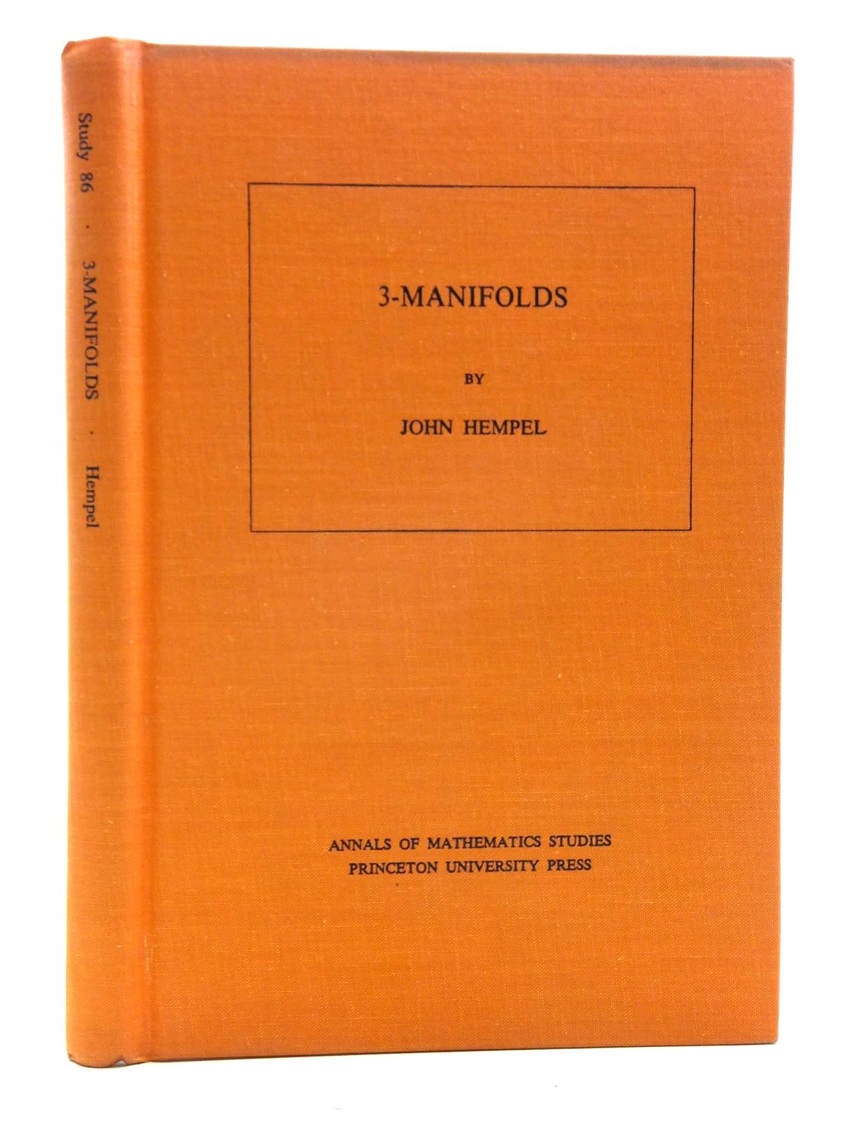 Photo of 3-MANIFOLDS written by Hempel, John published by Princeton University Press, University Of Tokyo Press (STOCK CODE: 2120408)  for sale by Stella & Rose's Books