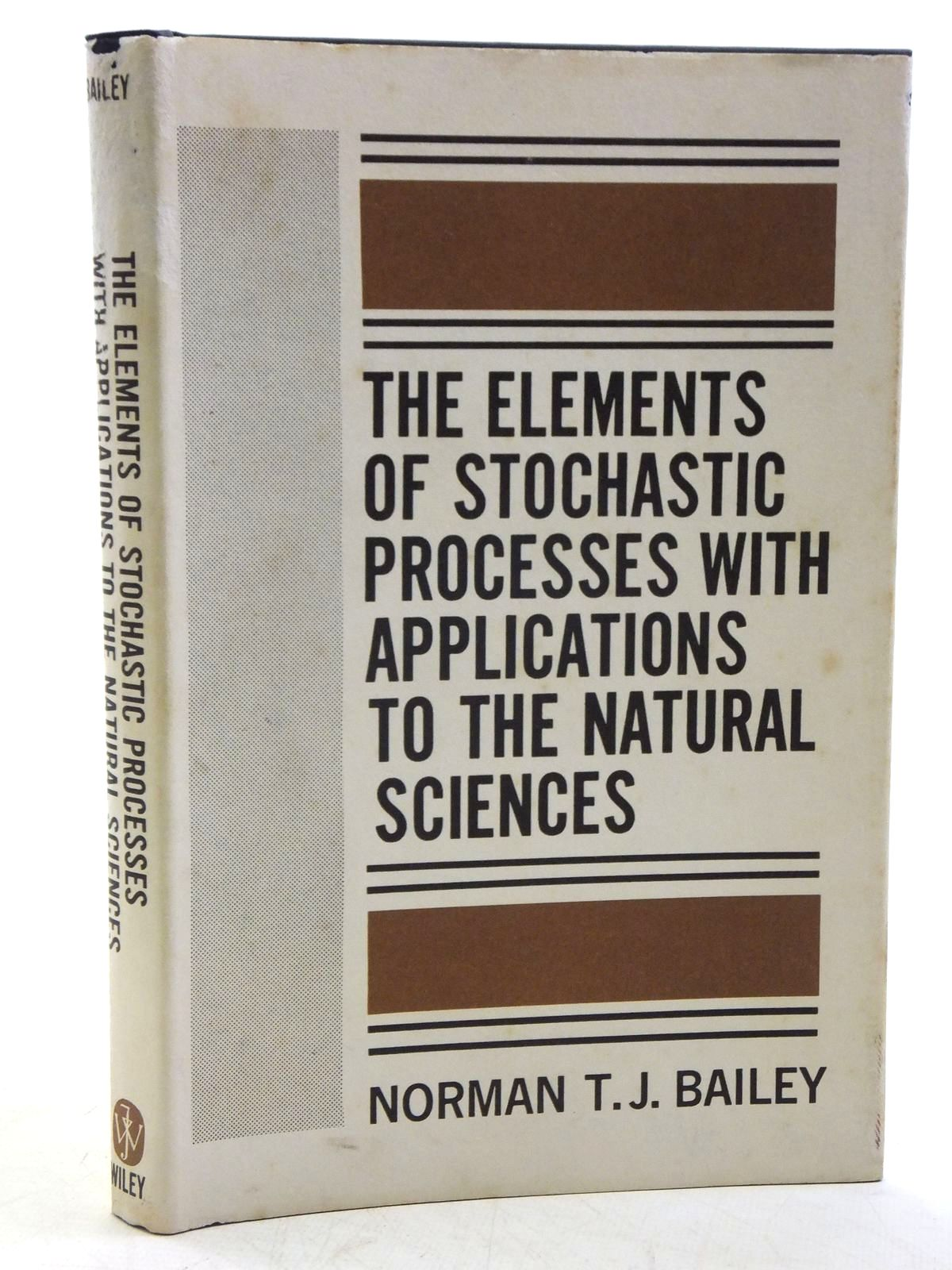 Photo of THE ELEMENTS OF STOCHASTIC PROCESSES written by Bailey, Norman T.J. published by John Wiley & Sons (STOCK CODE: 2120468)  for sale by Stella & Rose's Books